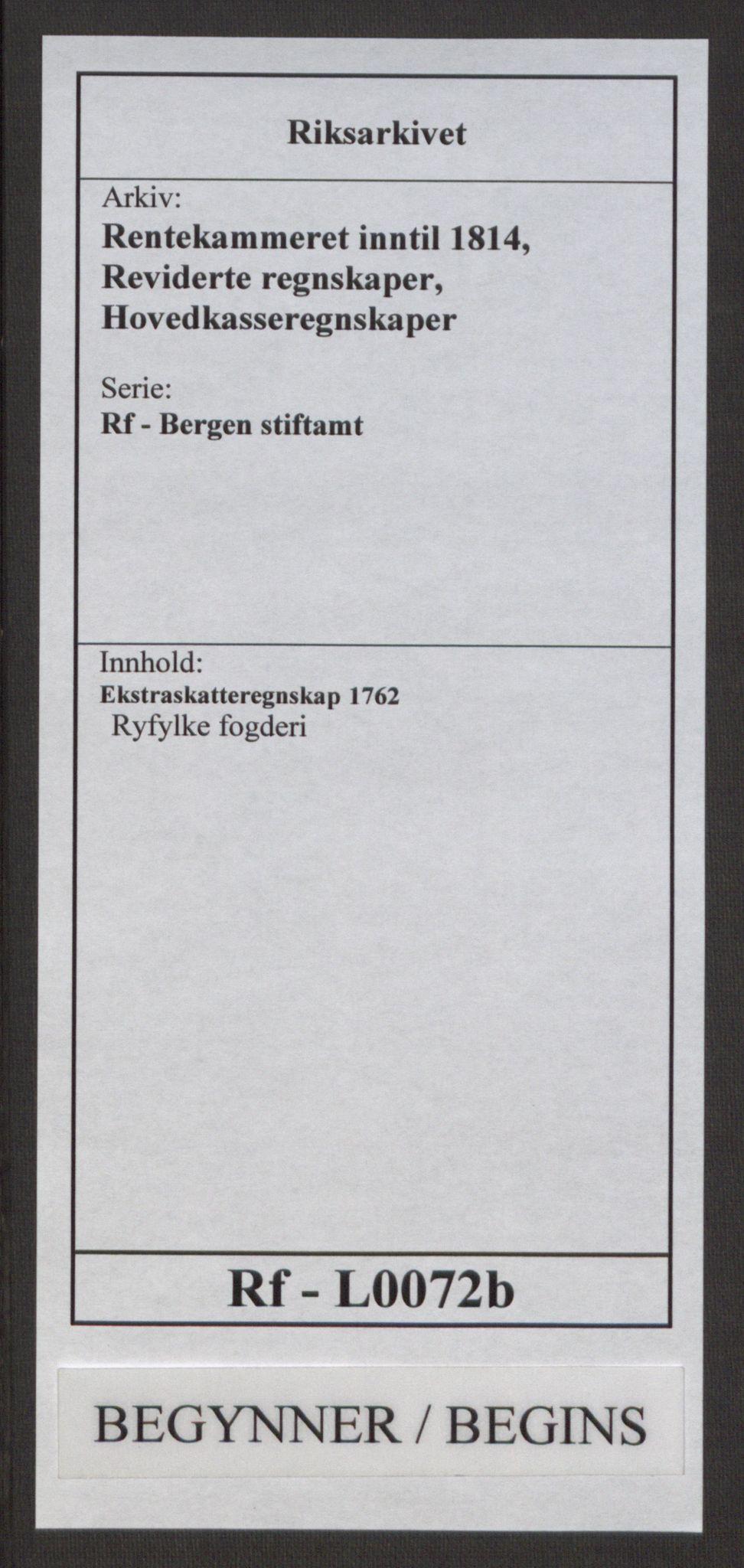 RA, Rentekammeret inntil 1814, Reviderte regnskaper, Hovedkasseregnskaper, Rf/L0072b: Ekstraskatteregnskap, 1762, s. 1