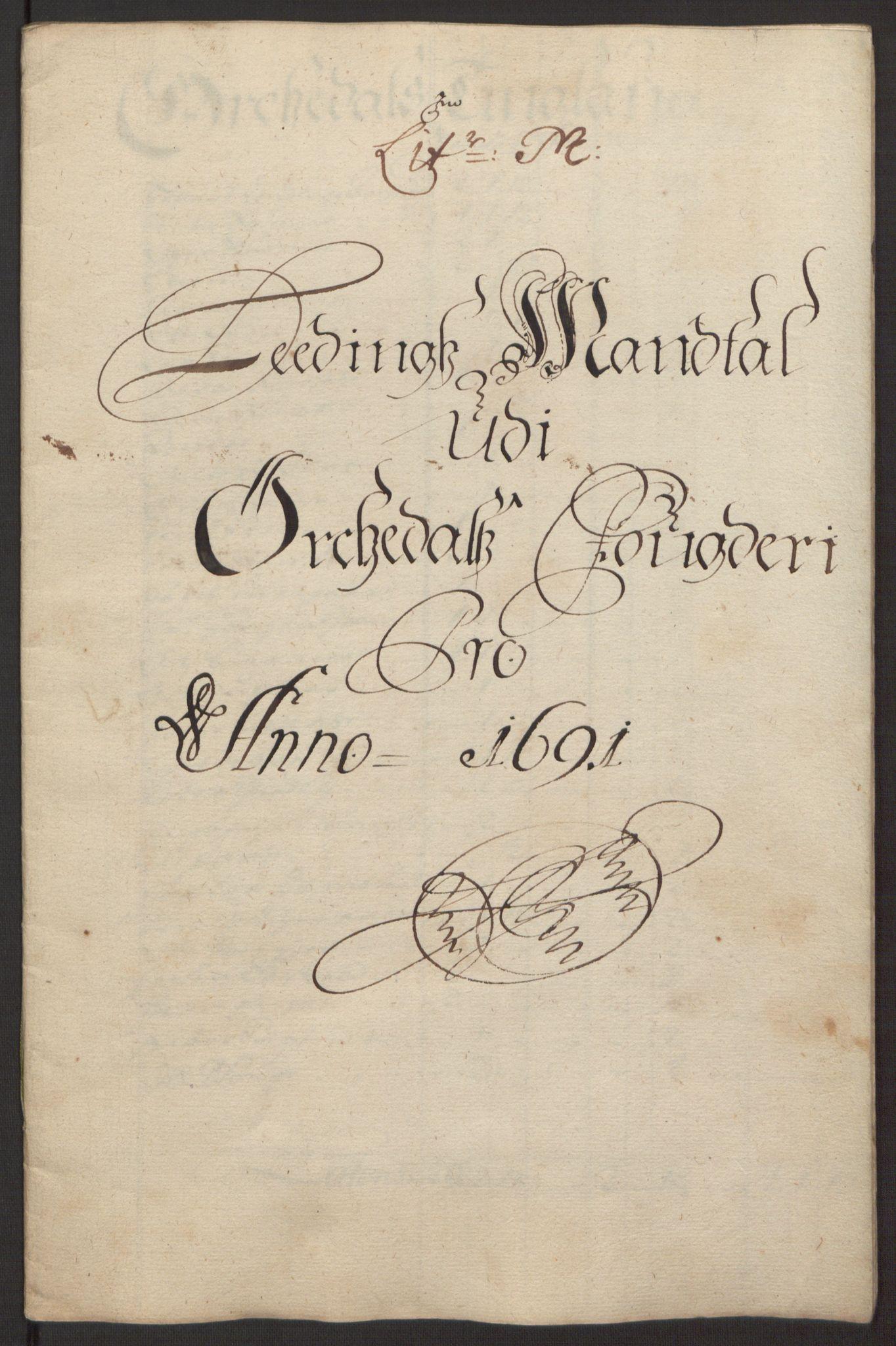 RA, Rentekammeret inntil 1814, Reviderte regnskaper, Fogderegnskap, R58/L3937: Fogderegnskap Orkdal, 1691-1692, s. 113