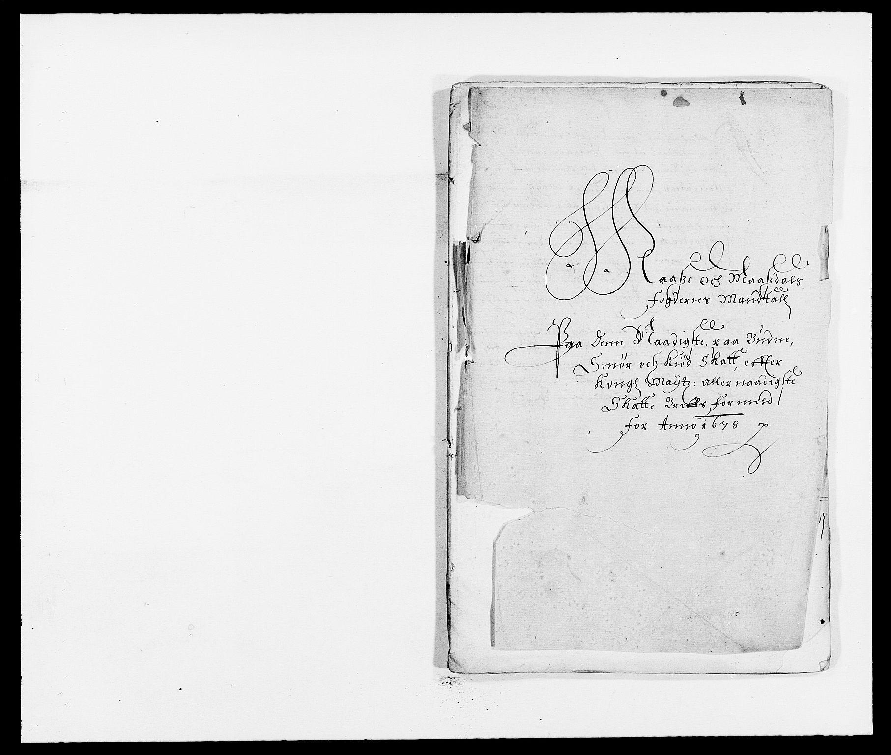 RA, Rentekammeret inntil 1814, Reviderte regnskaper, Fogderegnskap, R02/L0099: Fogderegnskap Moss og Verne kloster, 1678, s. 223