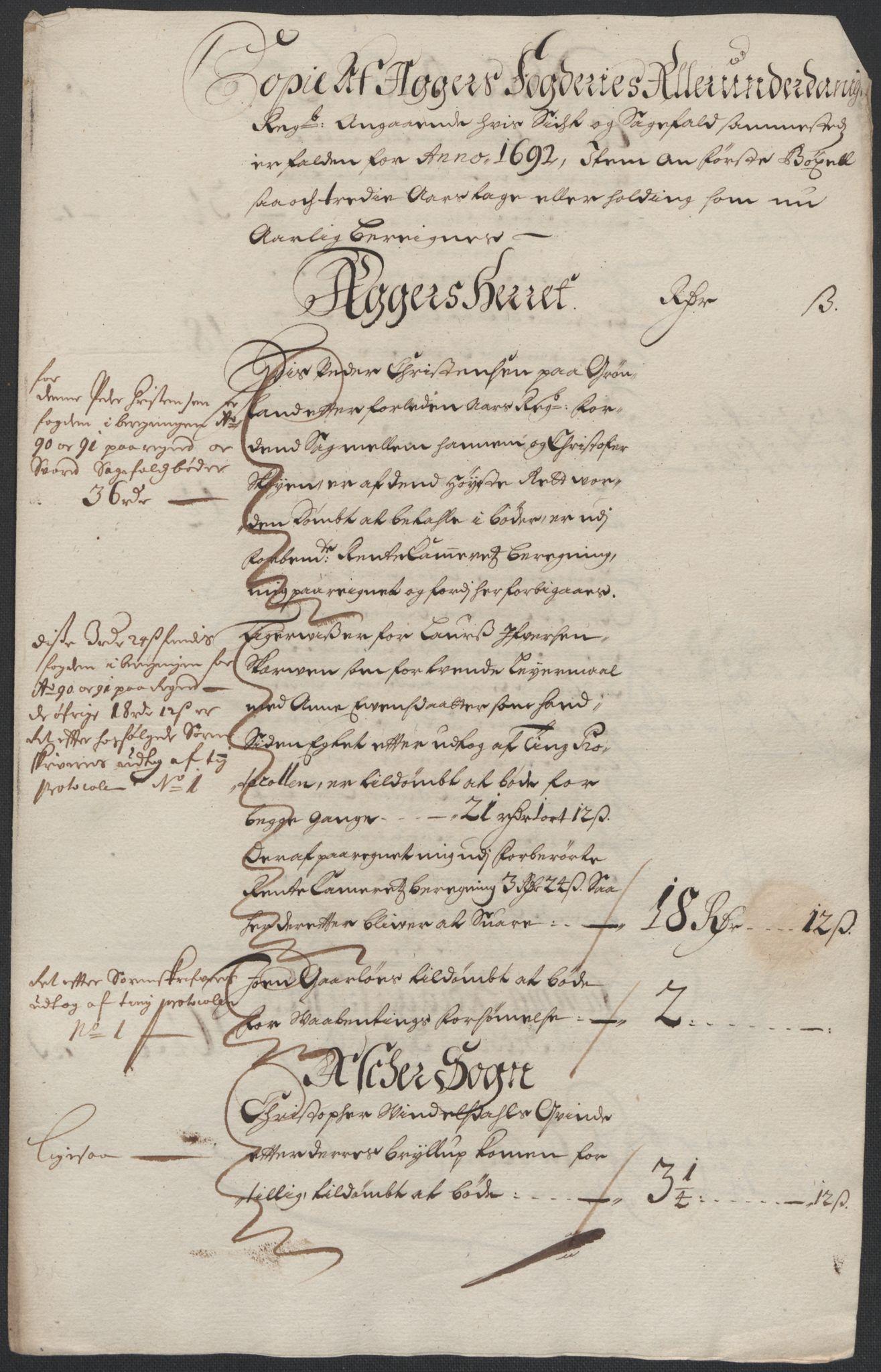 RA, Rentekammeret inntil 1814, Reviderte regnskaper, Fogderegnskap, R08/L0426: Fogderegnskap Aker, 1692-1693, s. 78