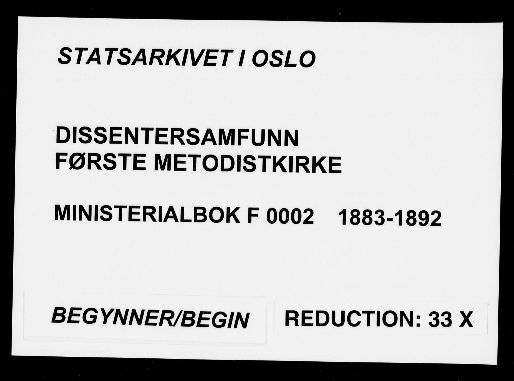 SAO, Første Metodistkirke Oslo -  menighetsprotokoller, F/L0002: Dissenterprotokoll nr. 2, 1883-1892