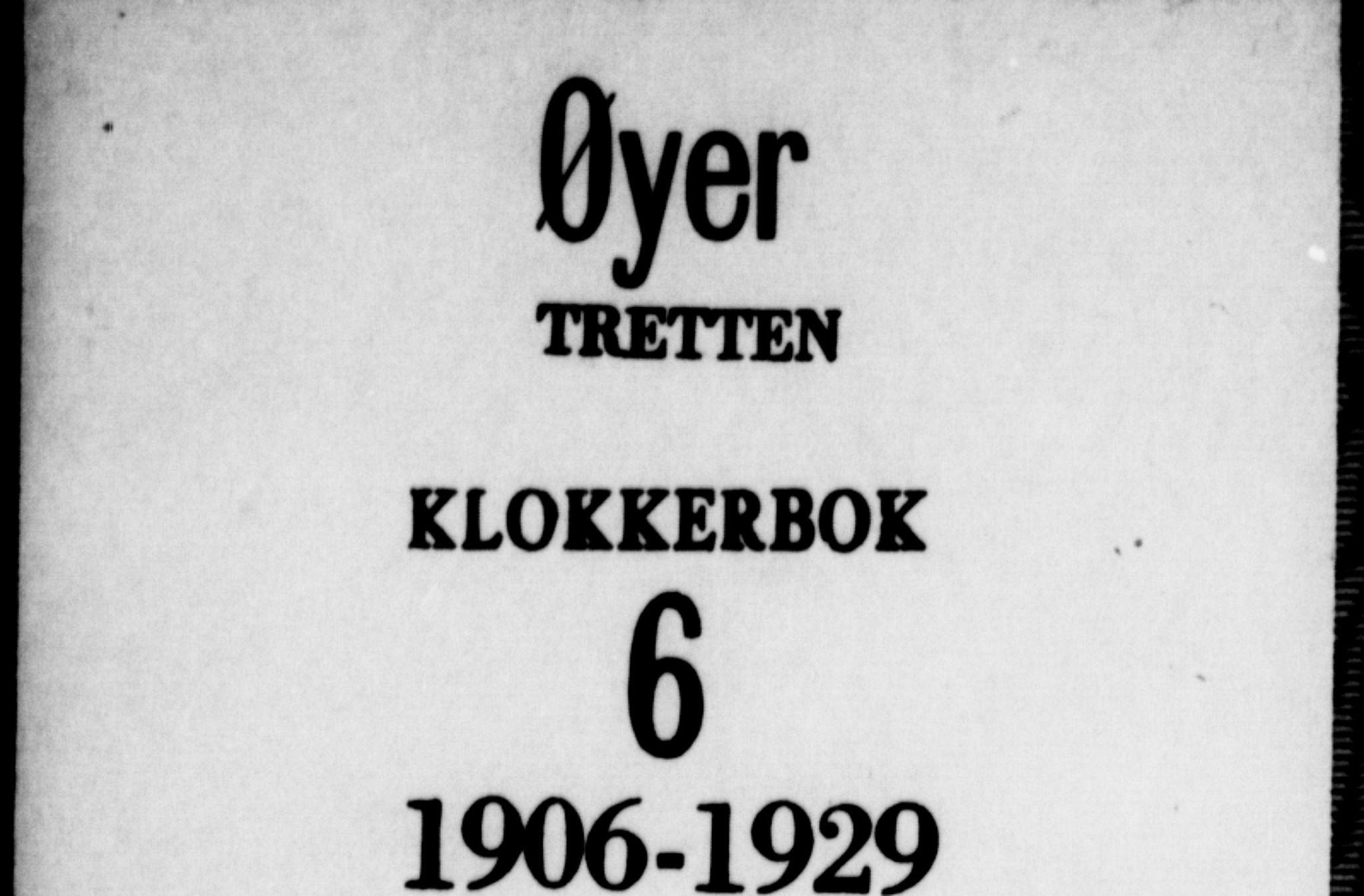 SAH, Øyer prestekontor, Klokkerbok nr. 6, 1906-1929
