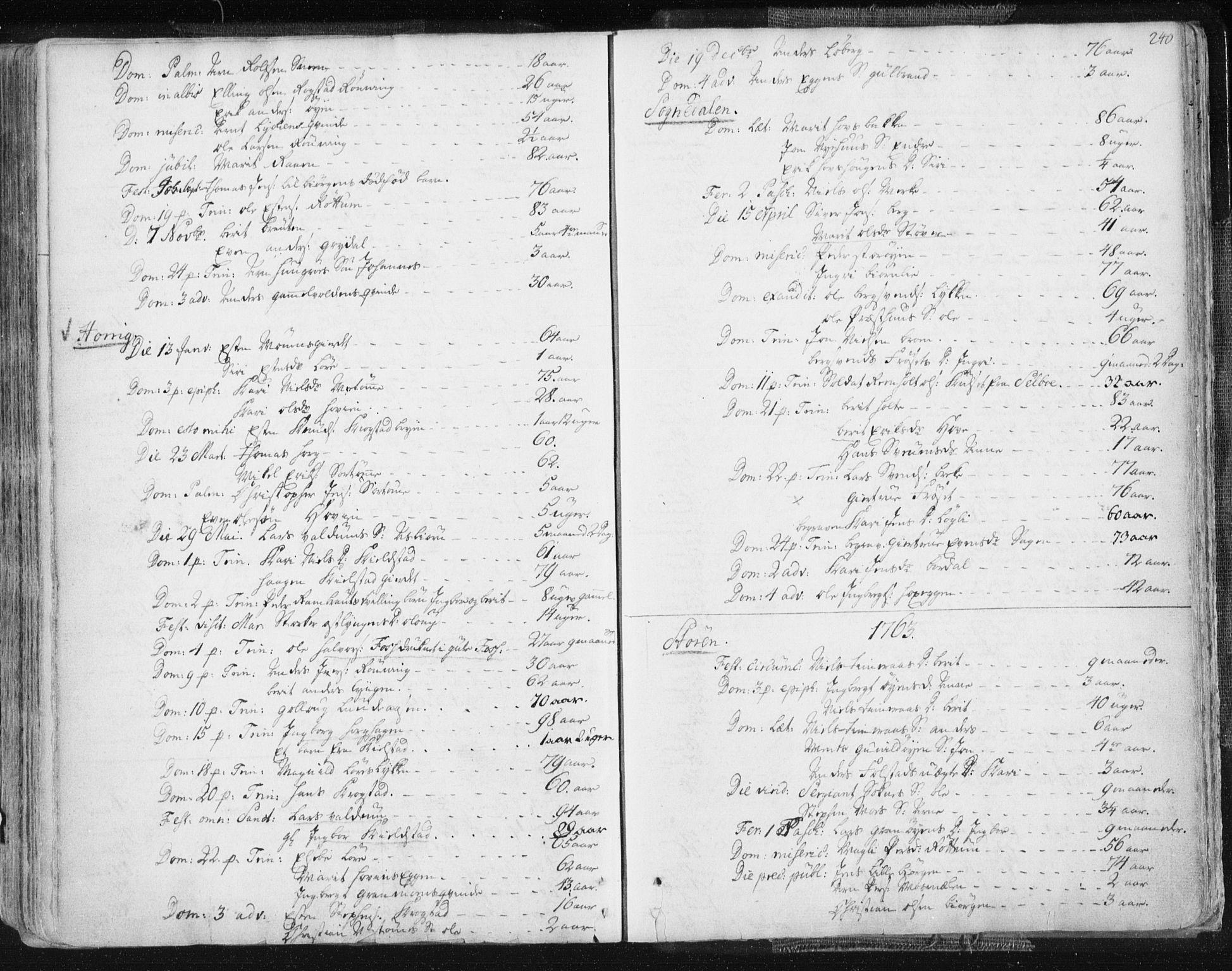 SAT, Ministerialprotokoller, klokkerbøker og fødselsregistre - Sør-Trøndelag, 687/L0991: Ministerialbok nr. 687A02, 1747-1790, s. 240