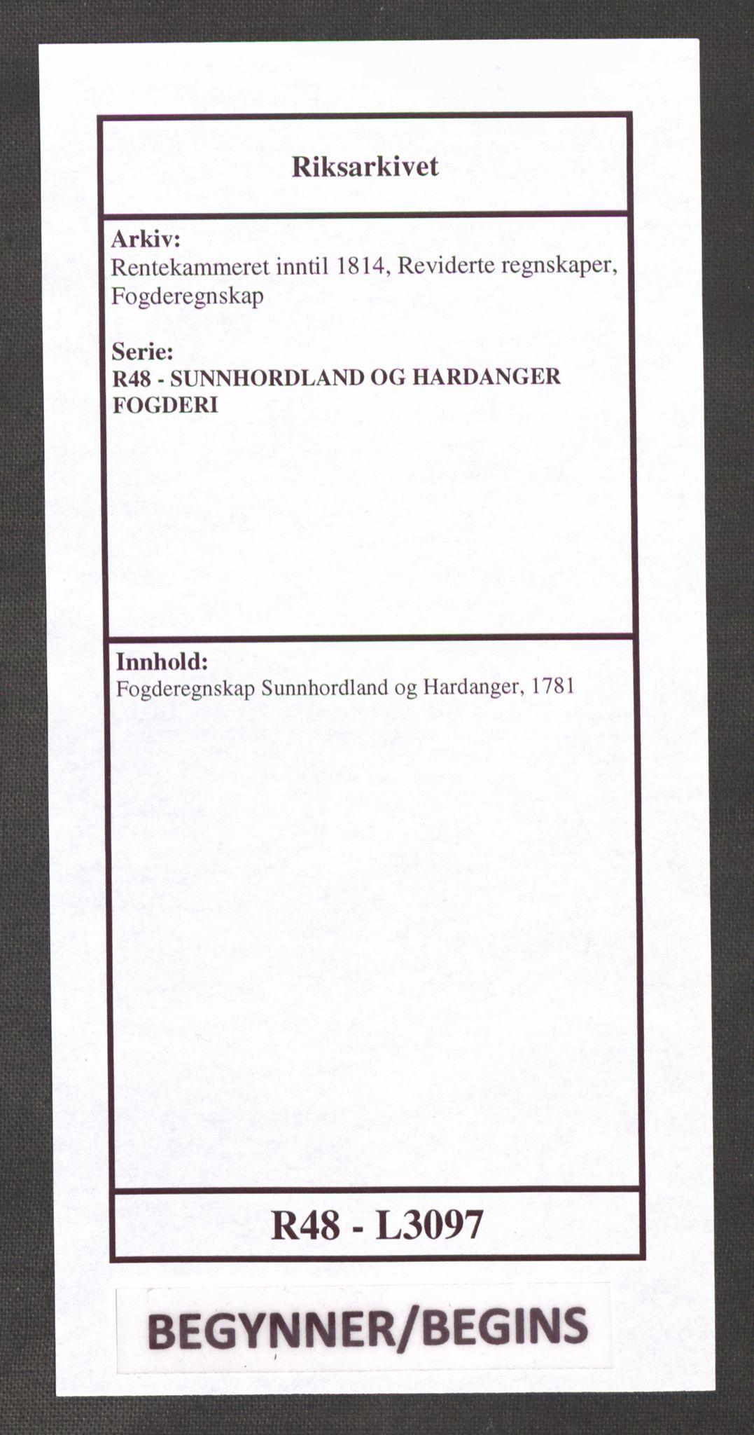RA, Rentekammeret inntil 1814, Reviderte regnskaper, Fogderegnskap, R48/L3097: Fogderegnskap Sunnhordland og Hardanger, 1781, s. 1