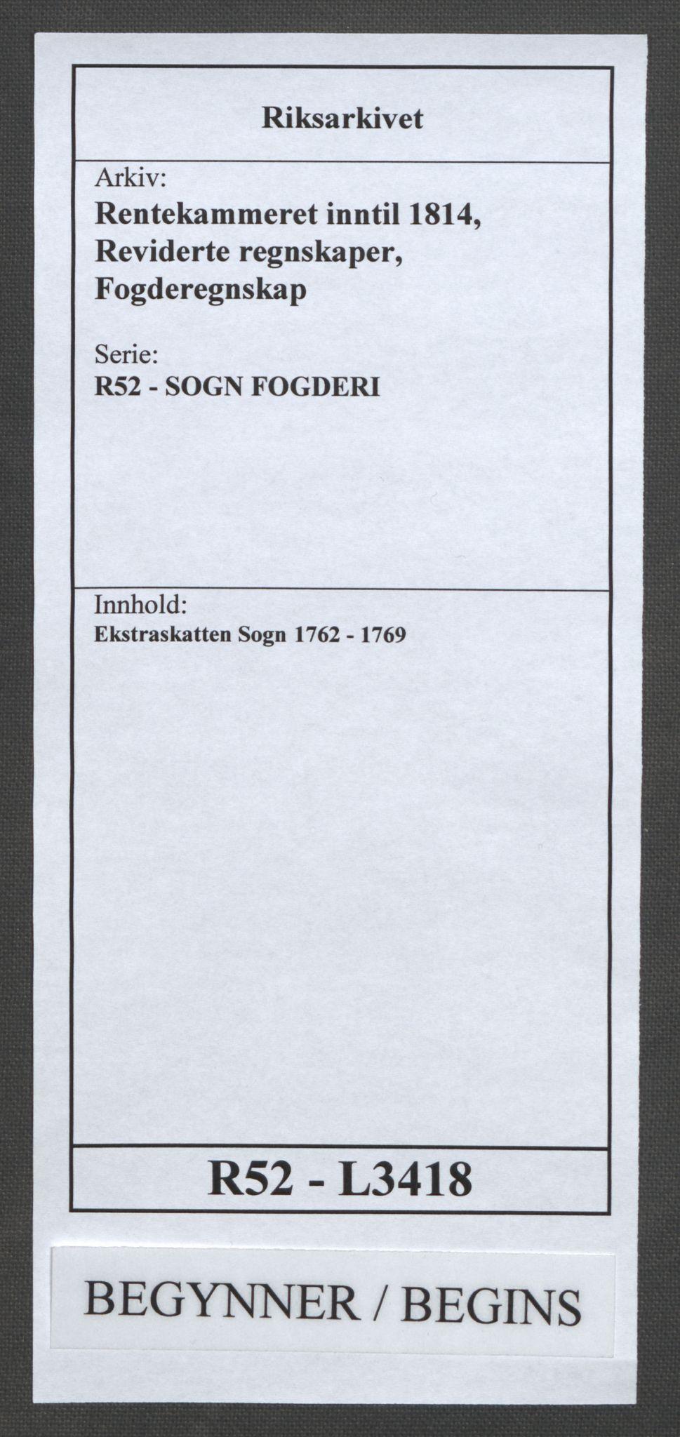 RA, Rentekammeret inntil 1814, Reviderte regnskaper, Fogderegnskap, R52/L3418: Ekstraskatten Sogn, 1762-1769, s. 1