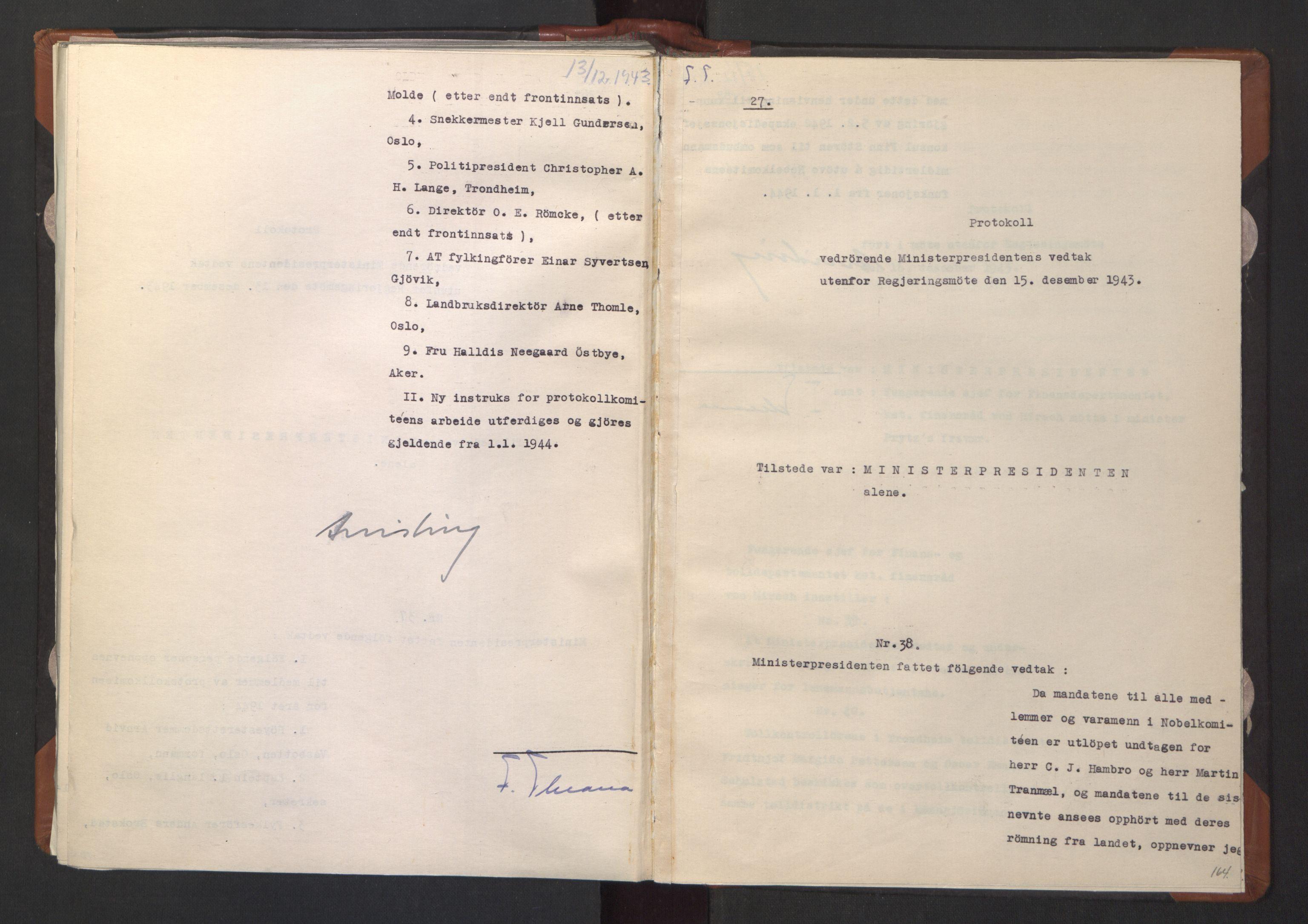 RA, NS-administrasjonen 1940-1945 (Statsrådsekretariatet, de kommisariske statsråder mm), D/Da/L0003: Vedtak (Beslutninger) nr. 1-746 og tillegg nr. 1-47 (RA. j.nr. 1394/1944, tilgangsnr. 8/1944, 1943, s. 163b-164a