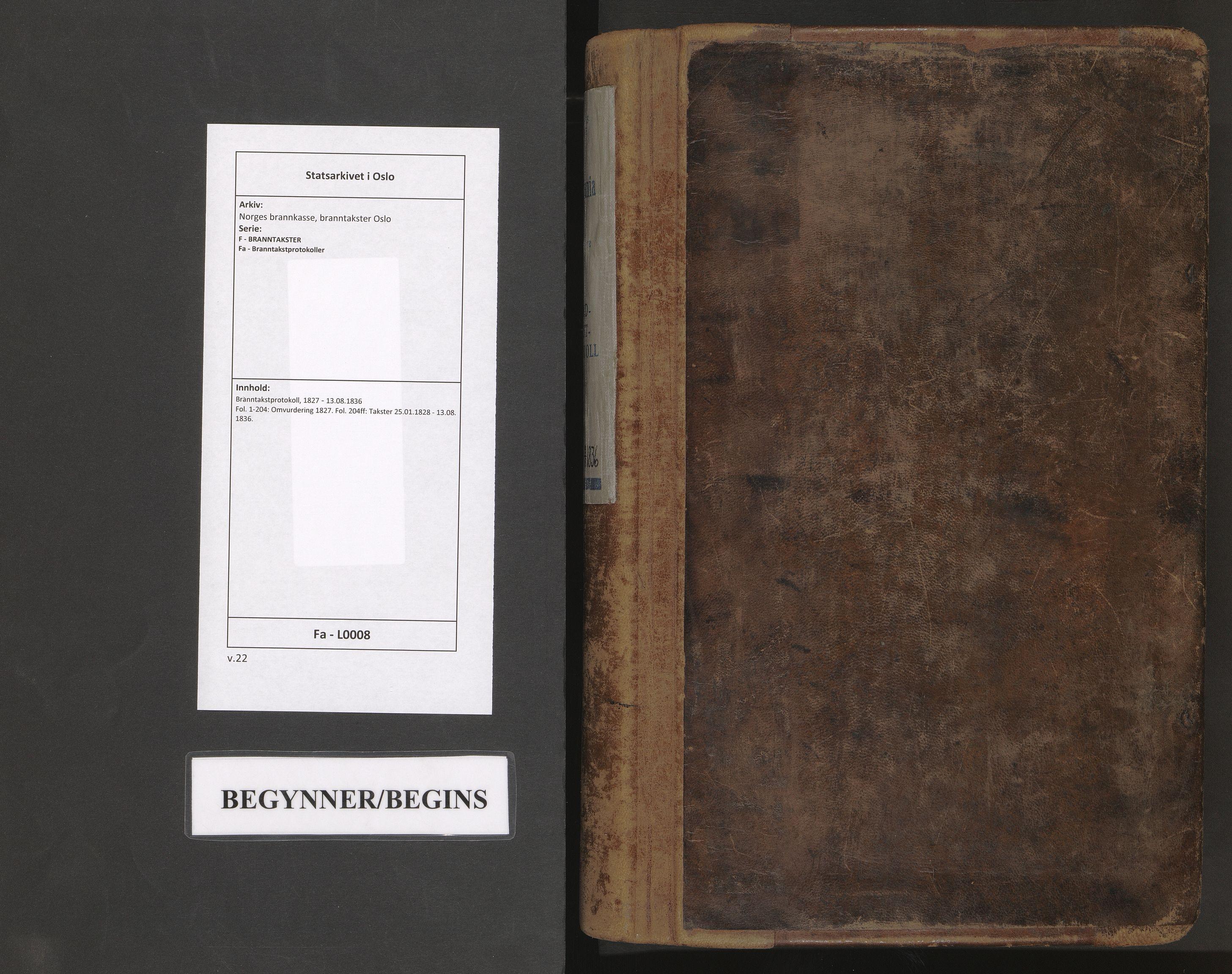 SAO, Norges brannkasse, branntakster Oslo, F/Fa/L0008: Branntakstprotokoll, 1827-1836
