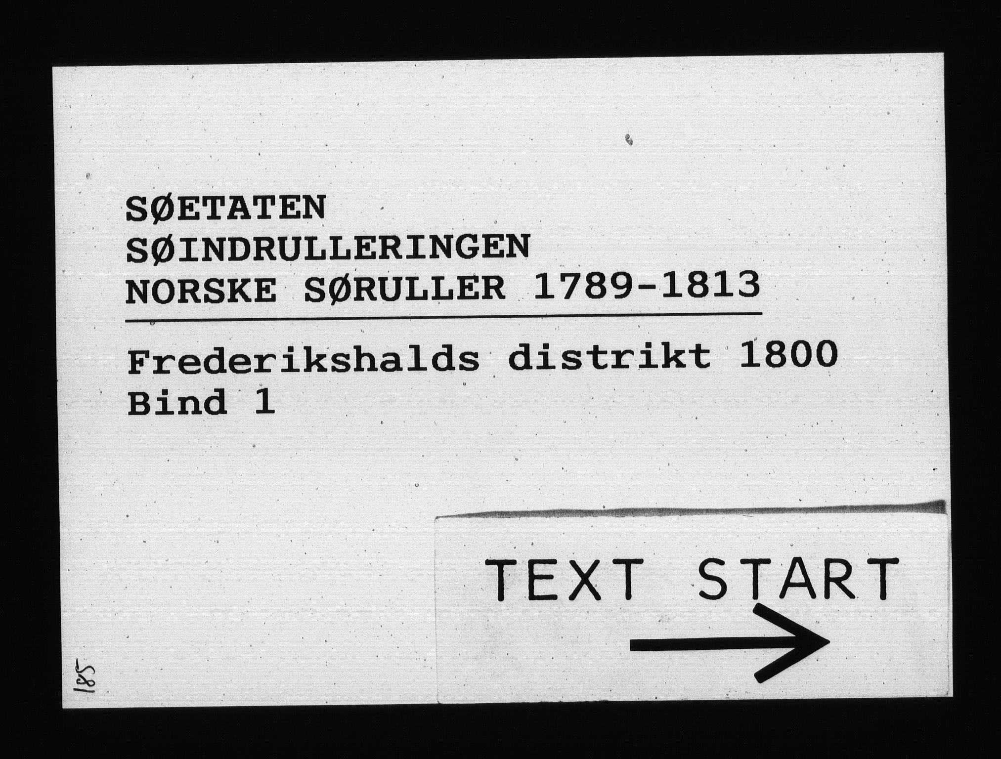 RA, Sjøetaten, F/L0186: Fredrikshalds distrikt, bind 1, 1800