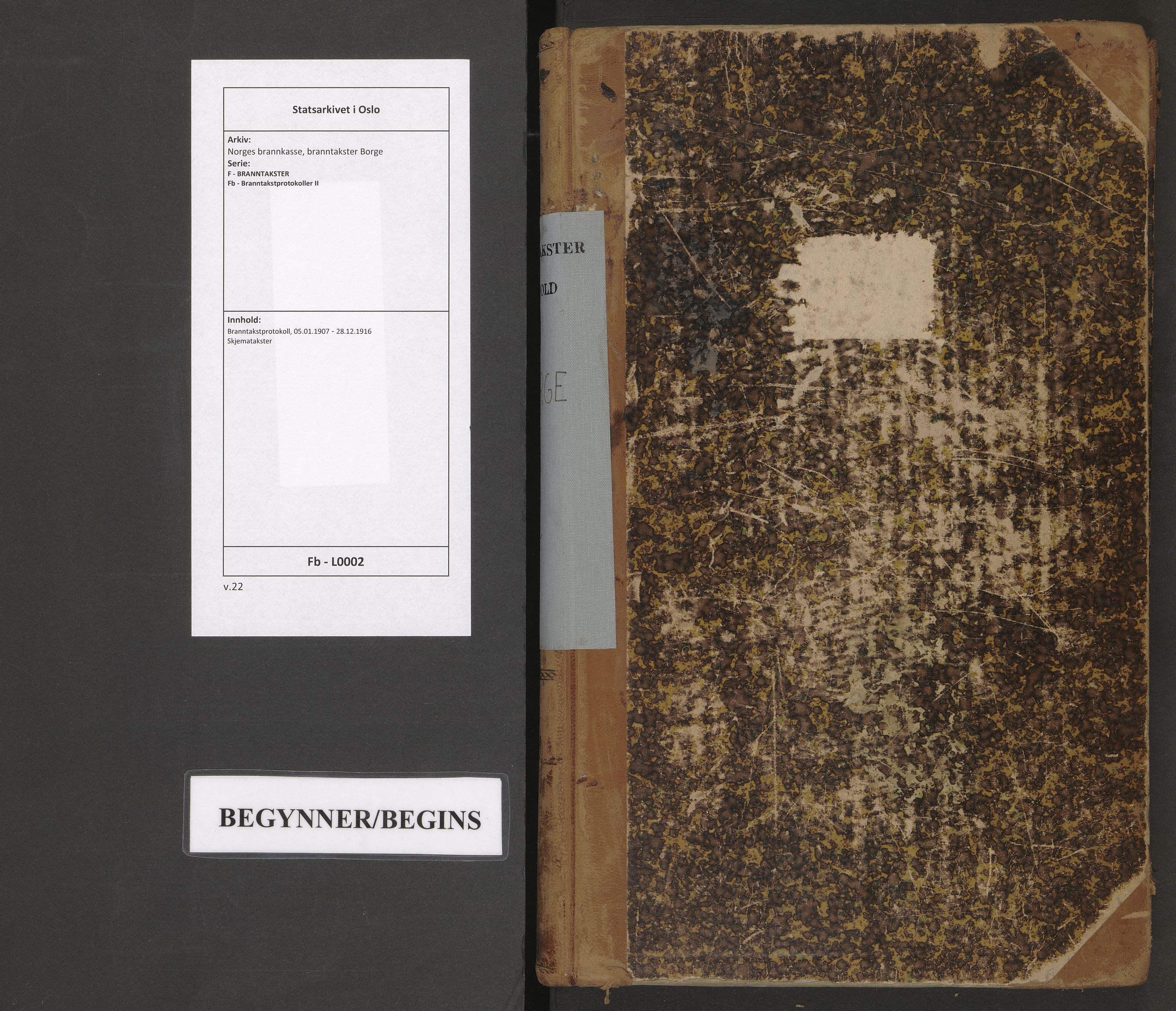SAO, Norges brannkasse, branntakster Borge, F/Fb/L0002: Branntakstprotokoll, 1907-1916