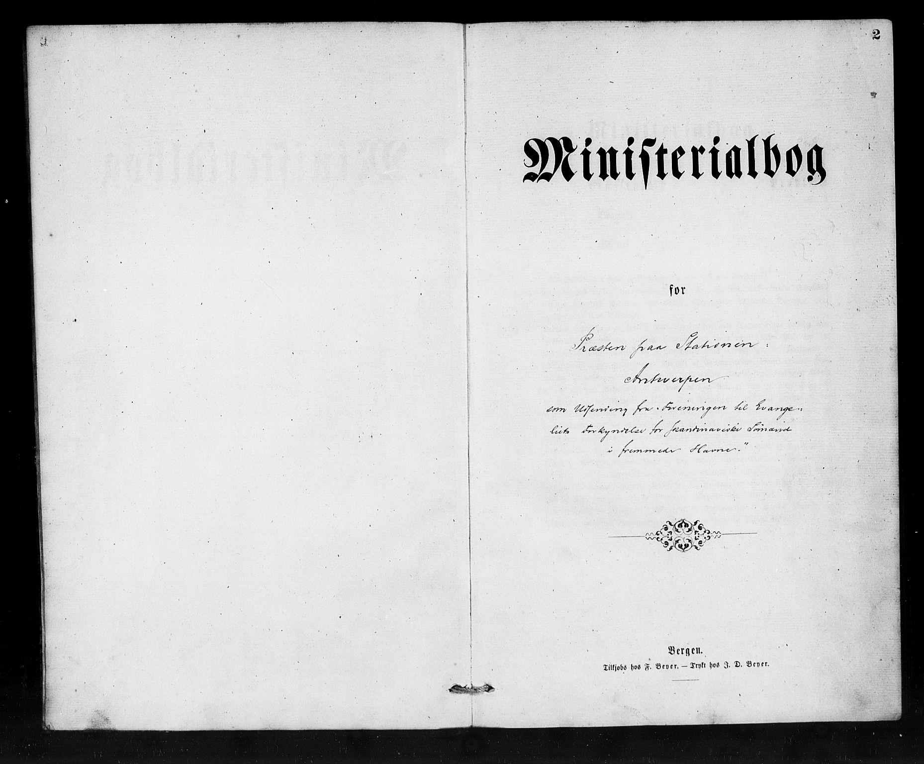 SAB, Den Norske Sjømannsmisjon i utlandet*, Ministerialbok nr. A 1, 1865-1887, s. 2