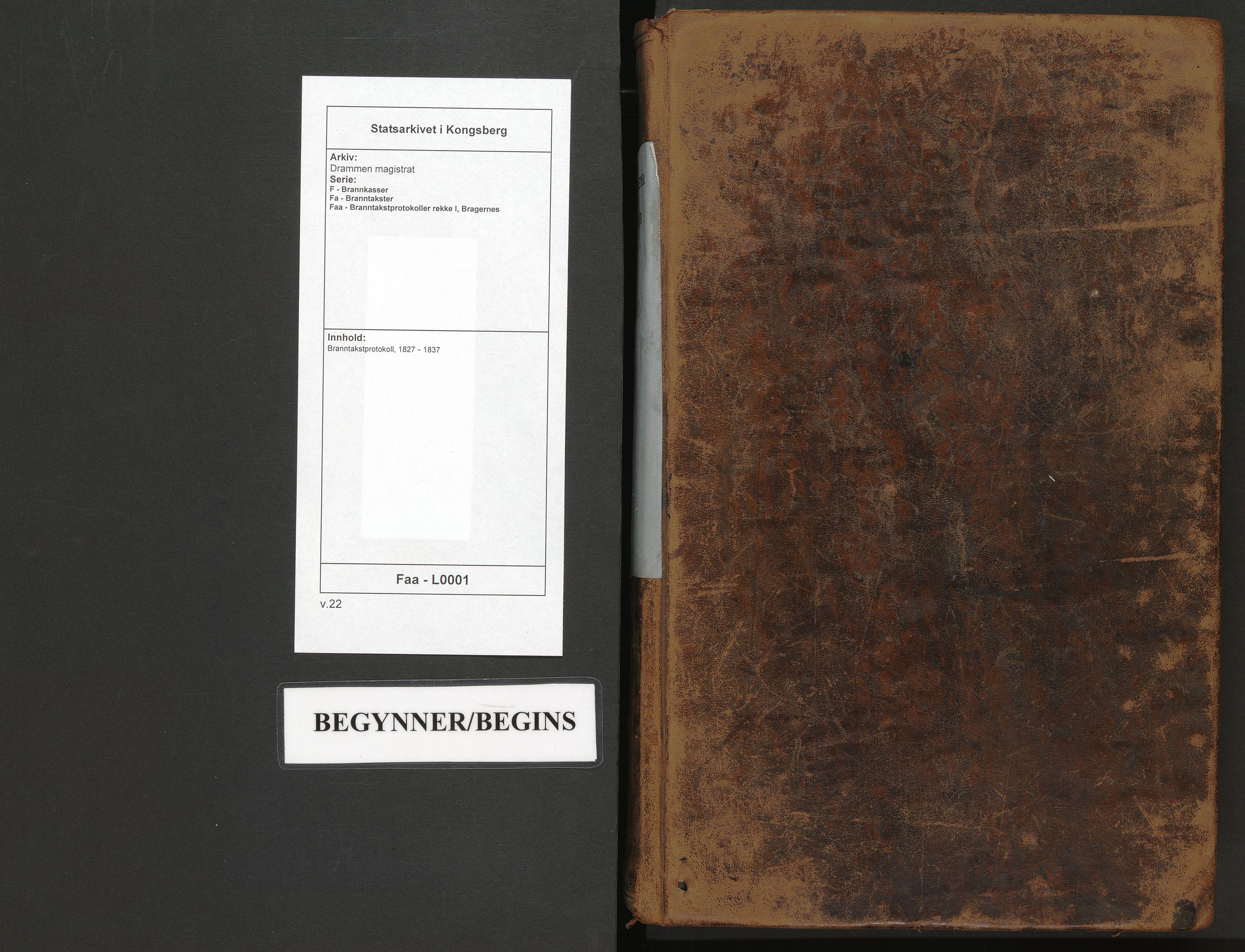 SAKO, Drammen magistrat, F/Fa/Faa/L0001: Branntakstprotokoll, 1827-1837