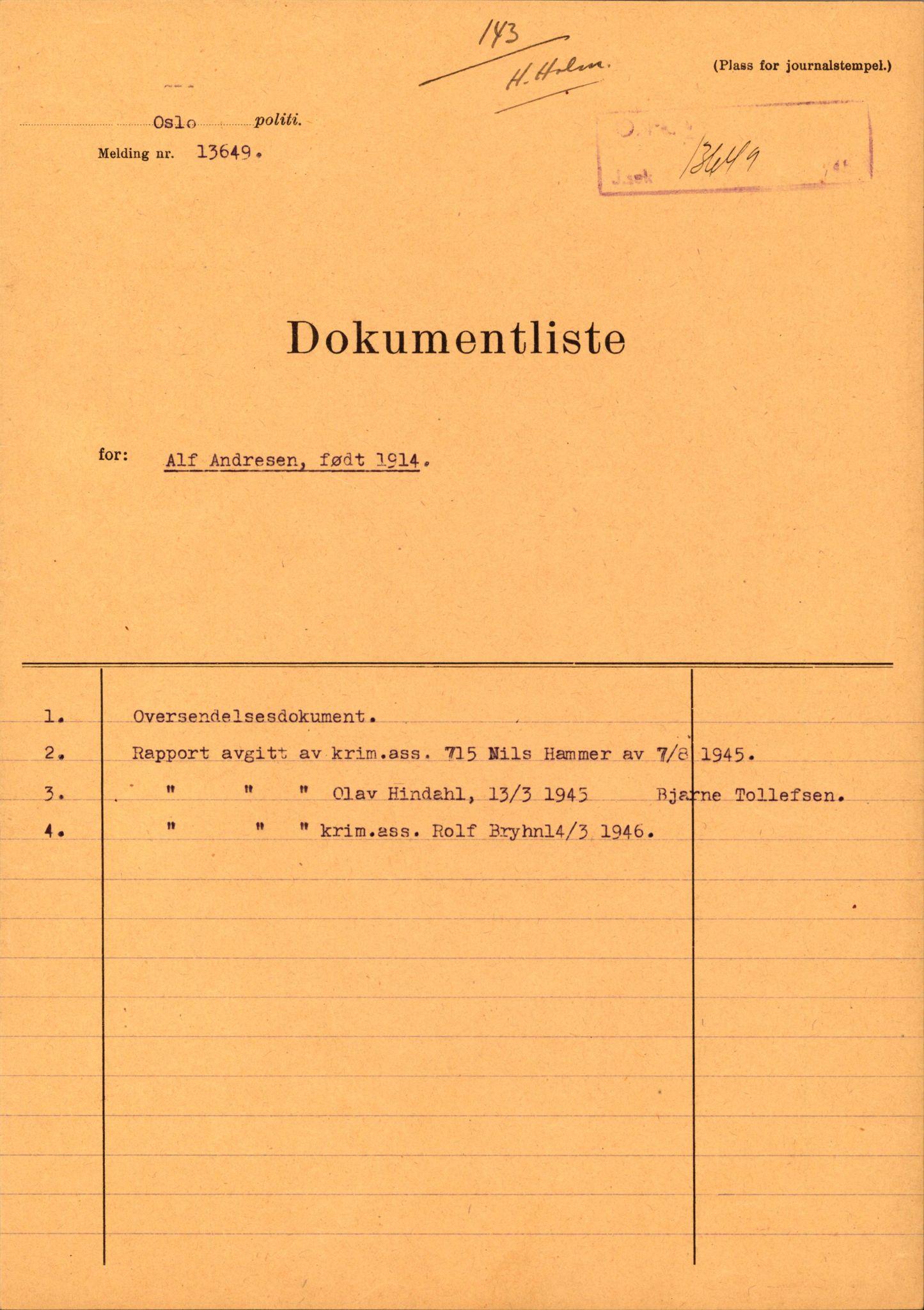 RA, Landssvikarkivet, Oslo politikammer, D/Dh/L0009: Henlagt døde, 1945-1946, s. 1