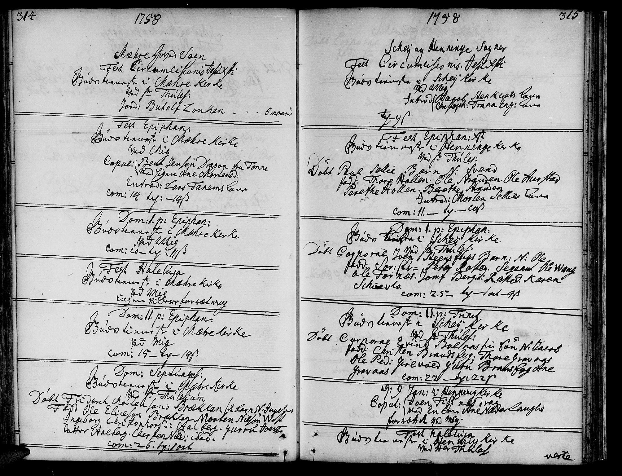 SAT, Ministerialprotokoller, klokkerbøker og fødselsregistre - Nord-Trøndelag, 735/L0330: Ministerialbok nr. 735A01, 1740-1766, s. 314-315