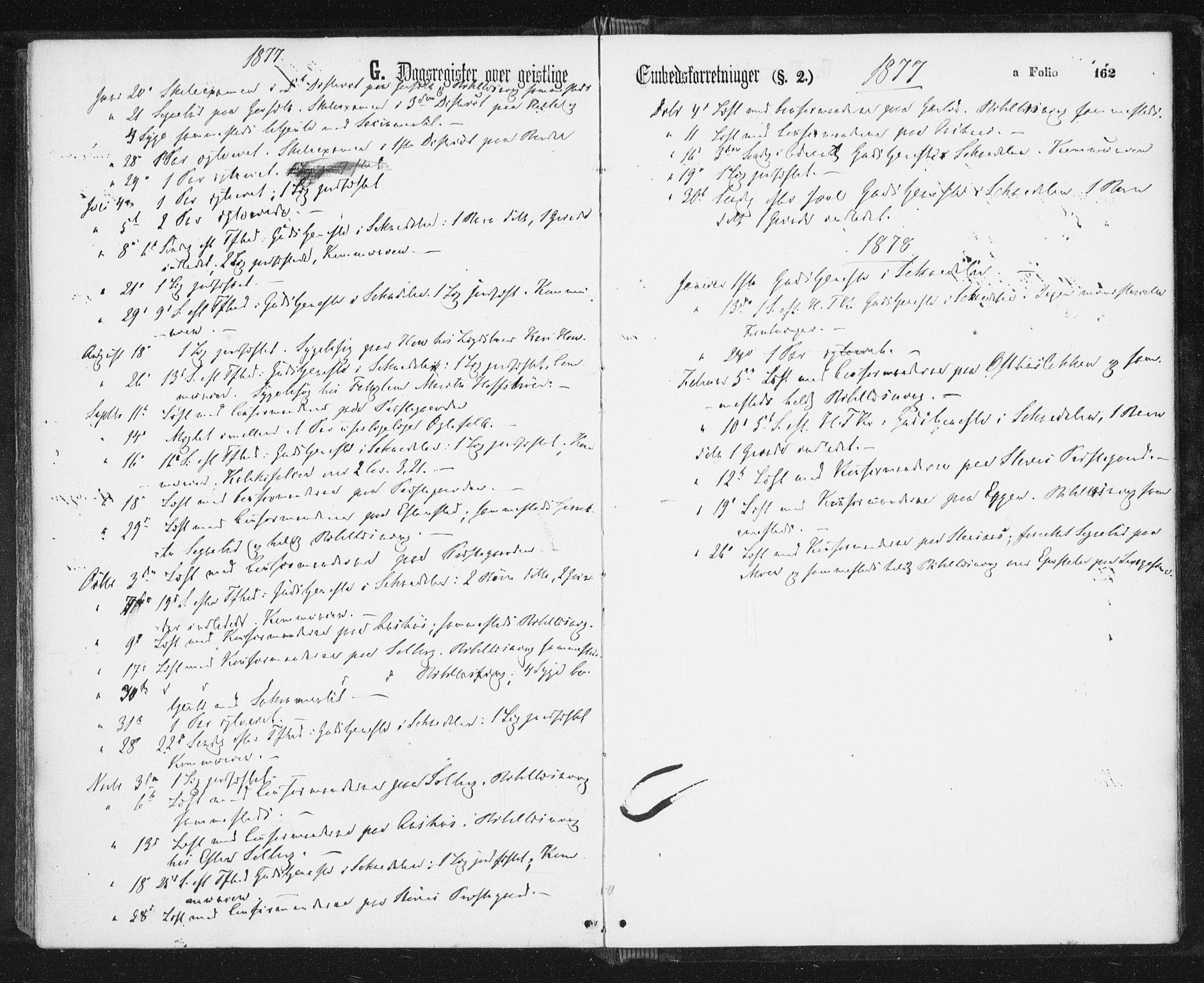 SAT, Ministerialprotokoller, klokkerbøker og fødselsregistre - Sør-Trøndelag, 689/L1039: Ministerialbok nr. 689A04, 1865-1878, s. 162