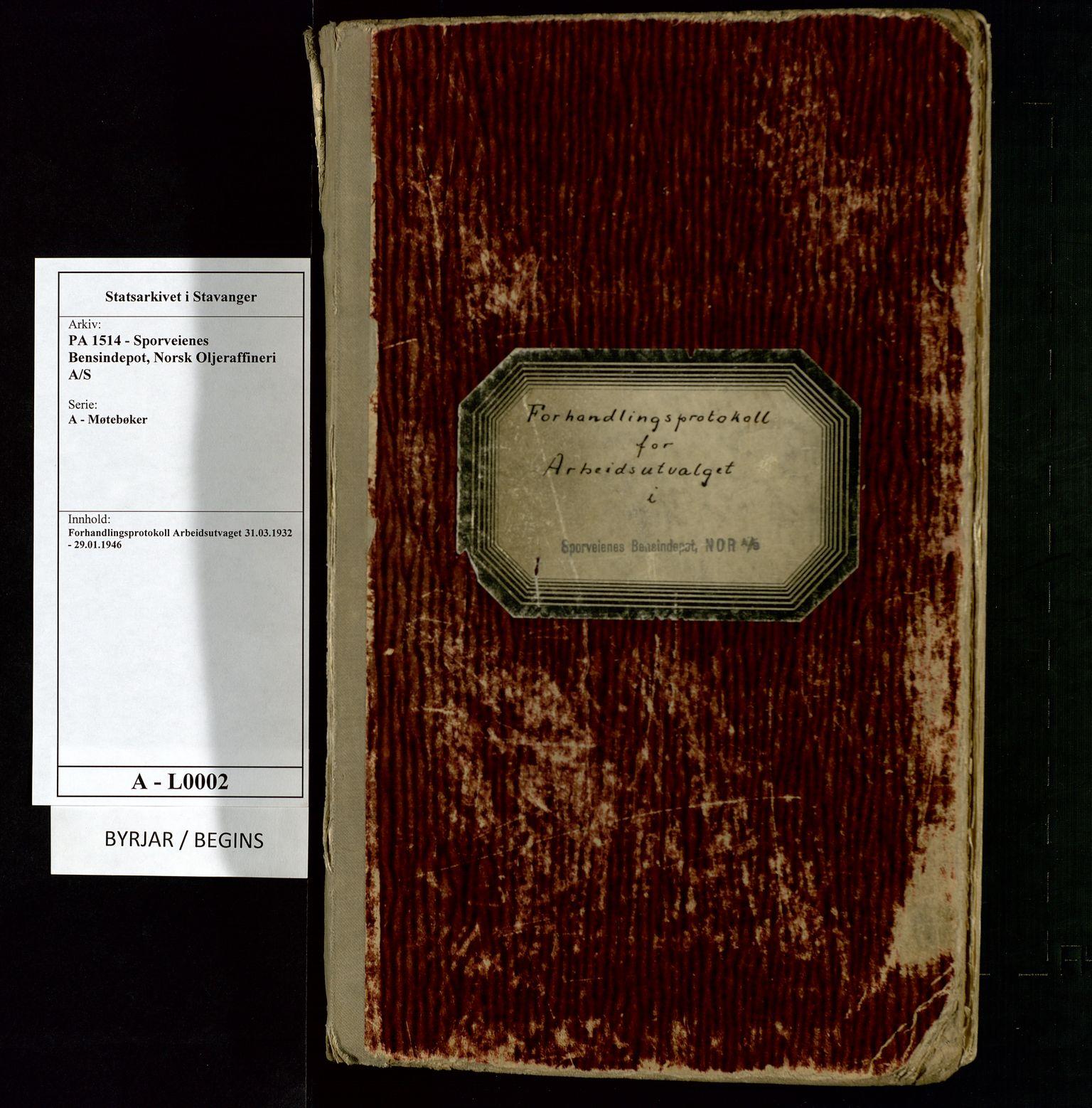 SAST, PA 1514 - Sporveienes Bensindepot, Norsk Oljeraffineri A/S, A/L0002: Forhandlingsprotokoll Arbeidsutvaget, 1932-1946, s. 1