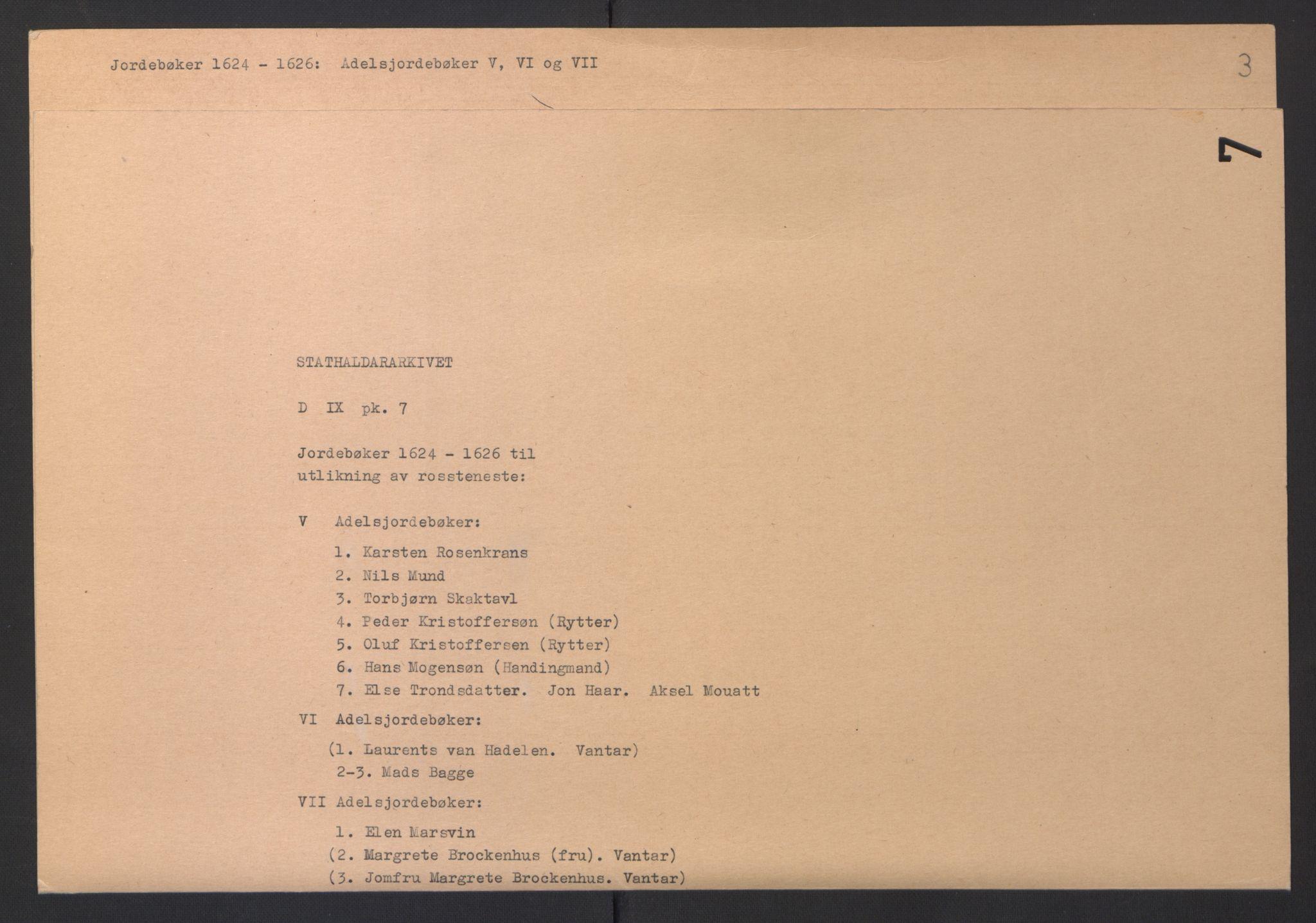 RA, Stattholderembetet 1572-1771, Ek/L0007: Jordebøker til utlikning av rosstjeneste 1624-1626:, 1624-1625, s. 159