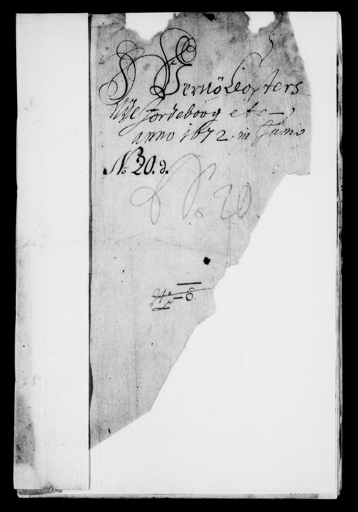 RA, Rentekammeret inntil 1814, Realistisk ordnet avdeling, On/L0007: [Jj 8]: Jordebøker og dokumenter innlevert til kongelig kommisjon 1672: Verne klosters gods, 1658-1672, s. 311