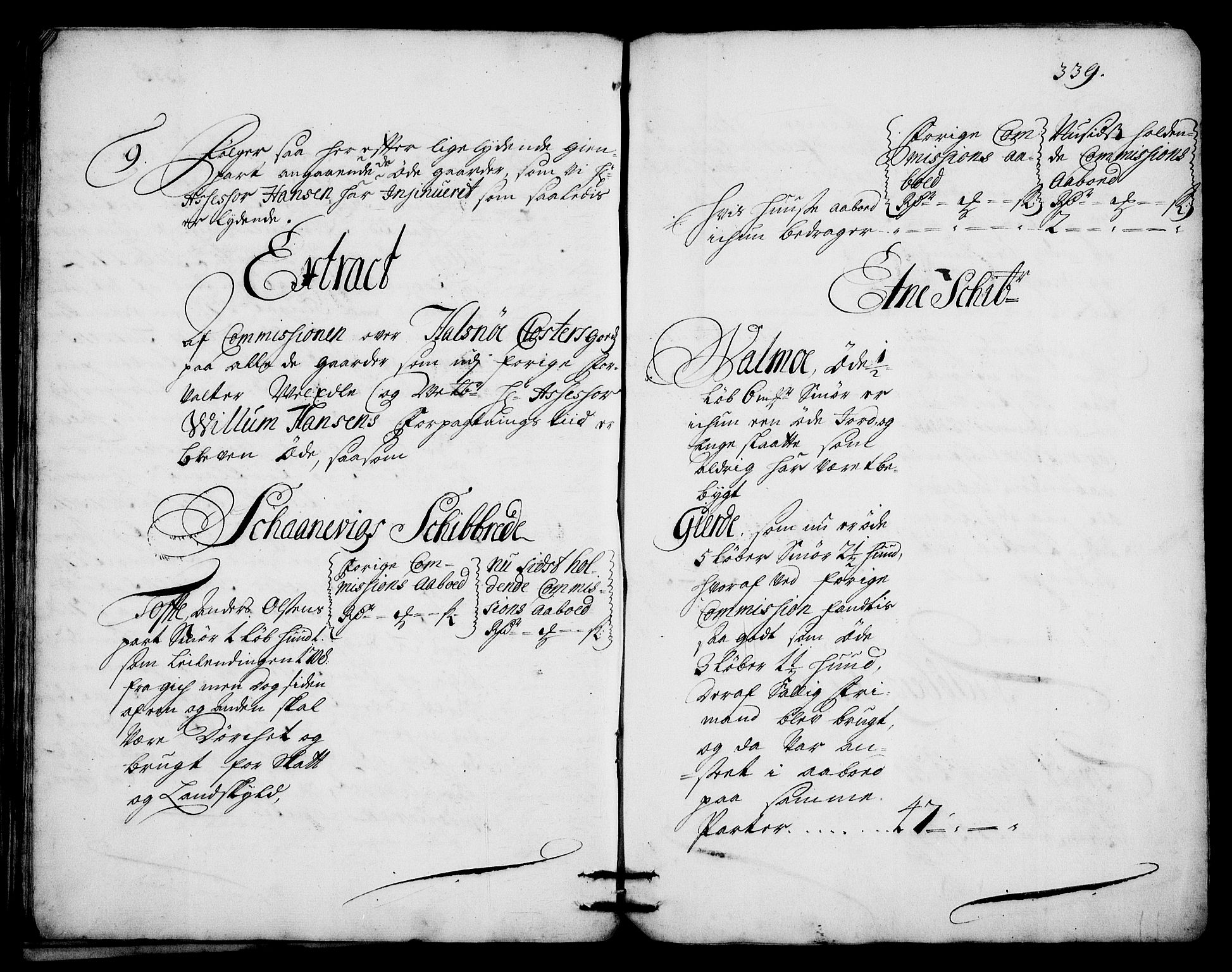 RA, Rentekammeret inntil 1814, Realistisk ordnet avdeling, On/L0003: [Jj 4]: Kommisjonsforretning over Vilhelm Hanssøns forpaktning av Halsnøy klosters gods, 1712-1722, s. 338b-339a