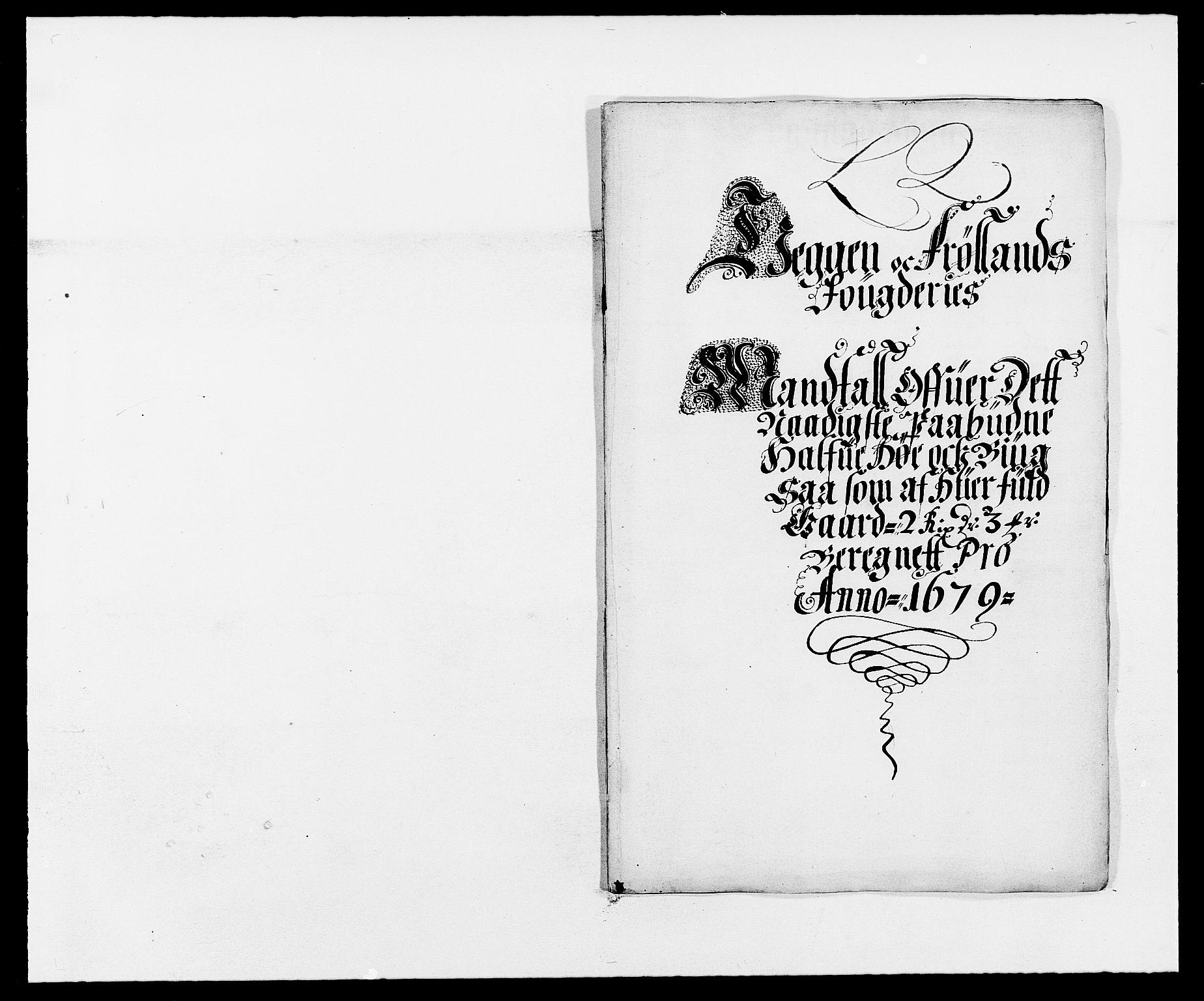 RA, Rentekammeret inntil 1814, Reviderte regnskaper, Fogderegnskap, R06/L0279: Fogderegnskap Heggen og Frøland, 1678-1680, s. 337