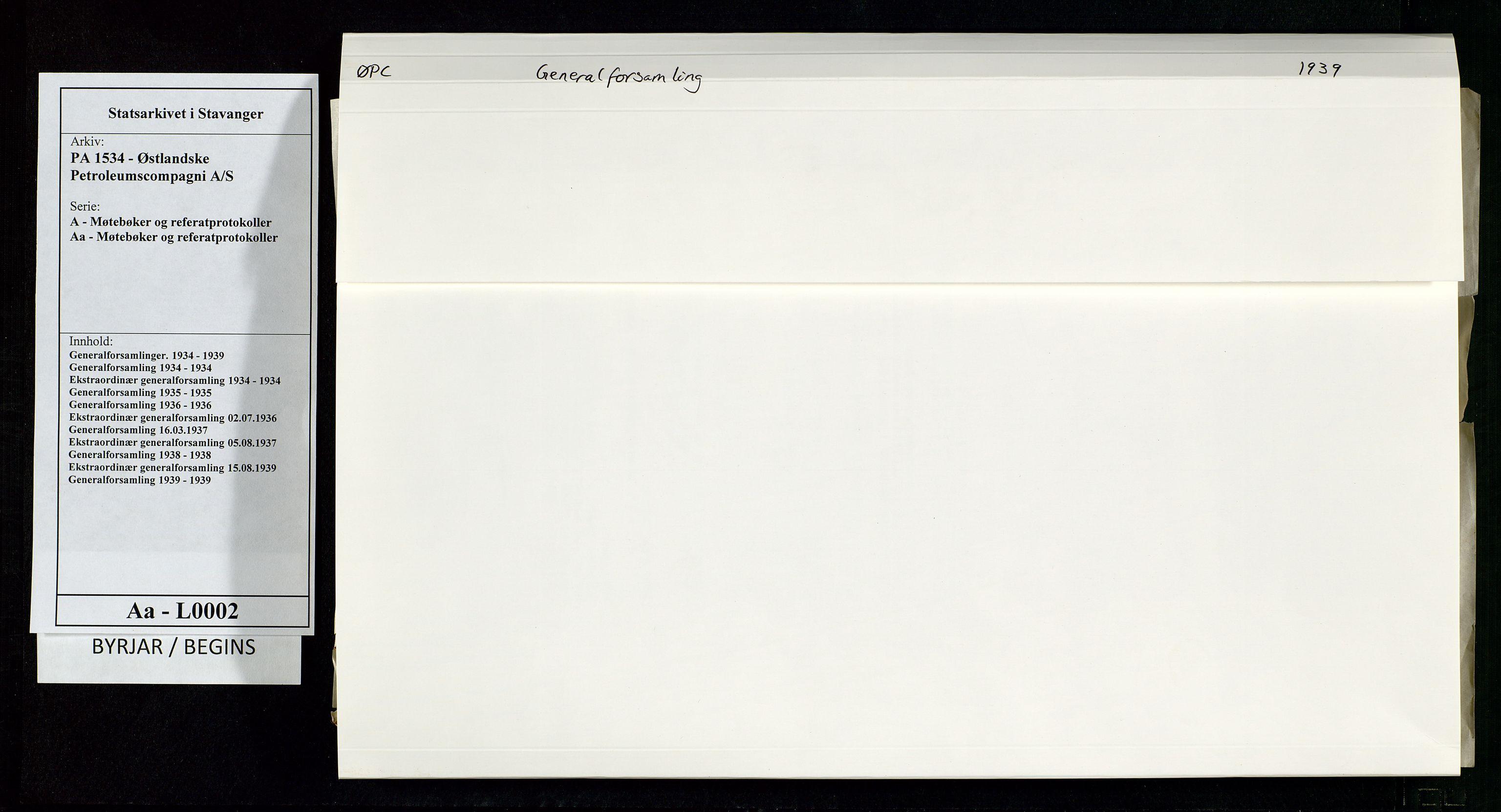 SAST, PA 1534 - Østlandske Petroleumscompagni A/S, A/Aa/L0002: Generalforsamlinger., 1939, s. 1