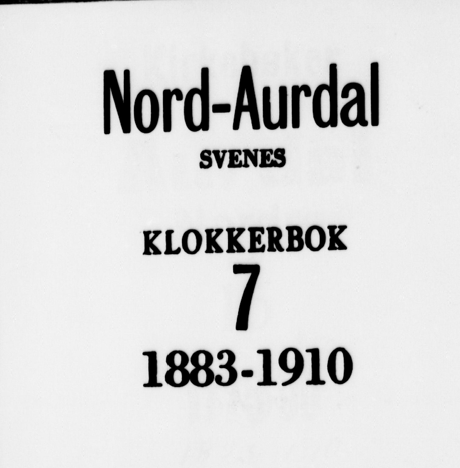 SAH, Nord-Aurdal prestekontor, Klokkerbok nr. 7, 1883-1910