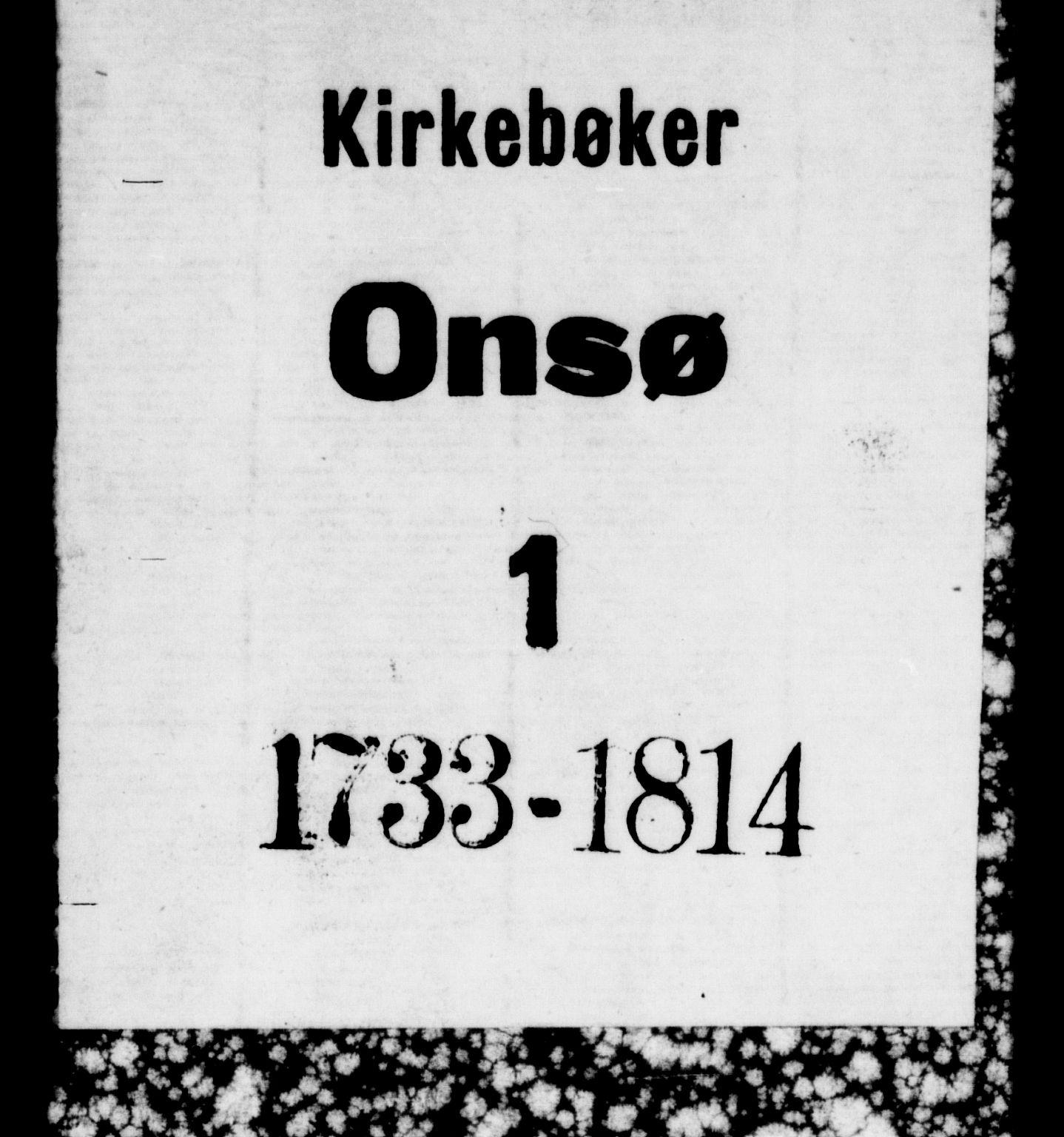 SAO, Onsøy prestekontor Kirkebøker, F/Fa/L0001: Ministerialbok nr. I 1, 1733-1814