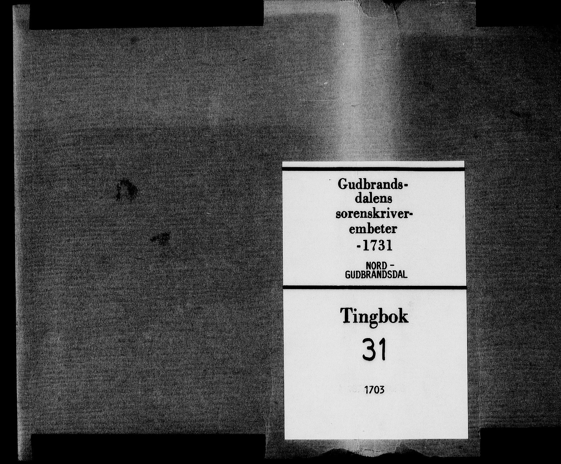 SAH, Sorenskriverier i Gudbrandsdalen, G/Gb/Gba/L0031: Tingbok - Nord-Gudbrandsdal, 1703