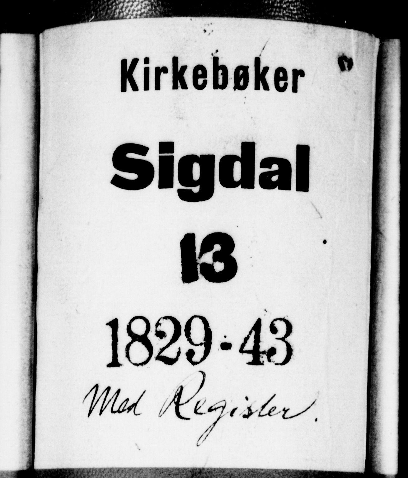SAKO, Sigdal kirkebøker, F/Fa/L0006: Ministerialbok nr. I 6 /1, 1829-1843