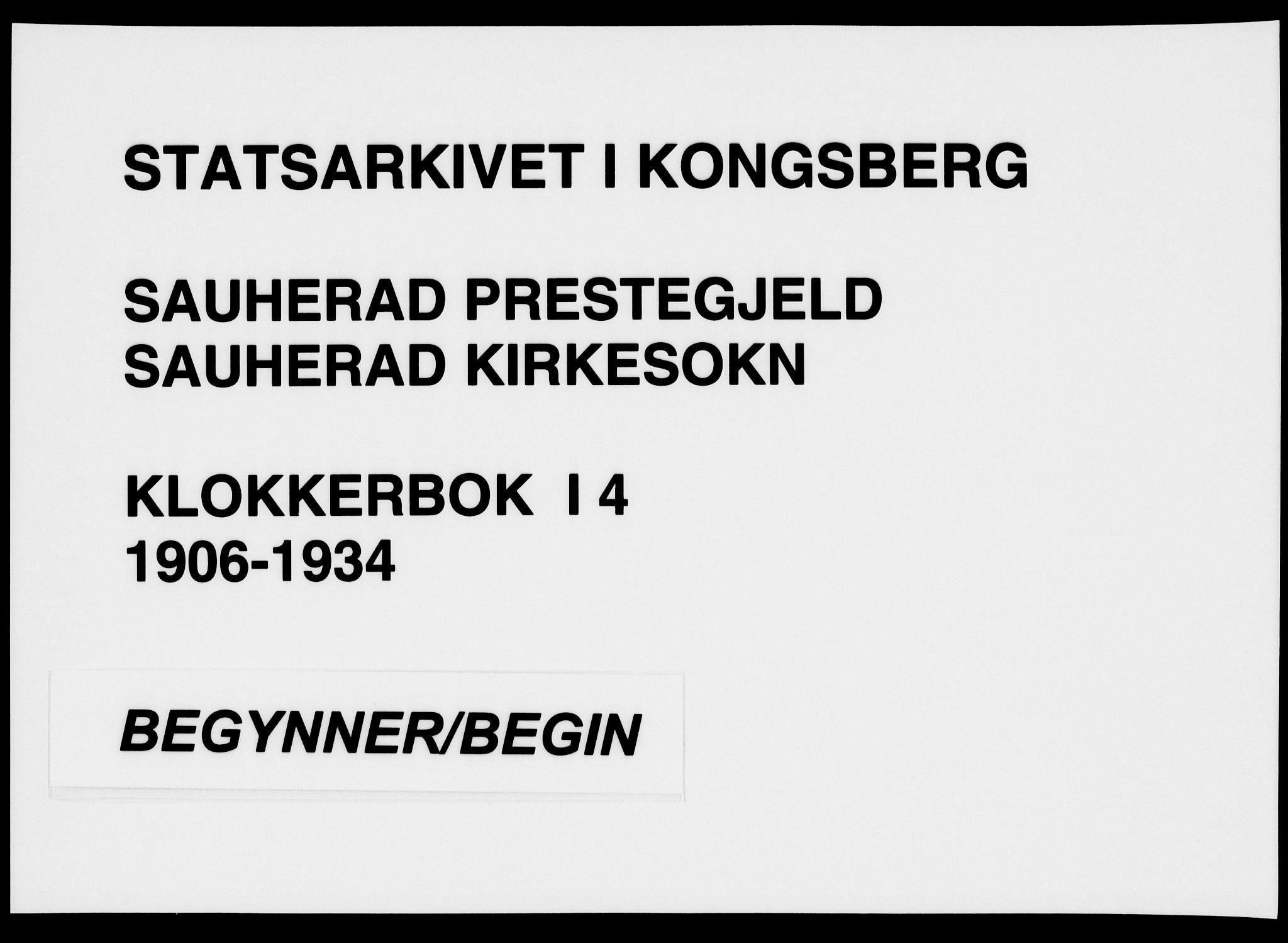 SAKO, Sauherad kirkebøker, G/Ga/L0004a: Klokkerbok nr. I 4, 1906-1934