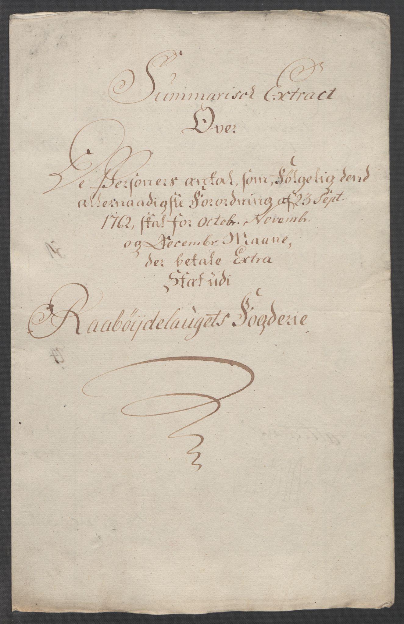 RA, Rentekammeret inntil 1814, Reviderte regnskaper, Fogderegnskap, R40/L2517: Ekstraskatten Råbyggelag, 1762-1763, s. 184