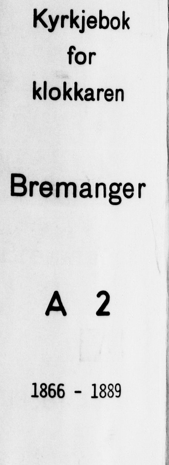 SAB, Bremanger Sokneprestembete, H/Hab: Klokkerbok nr. A 2, 1866-1889