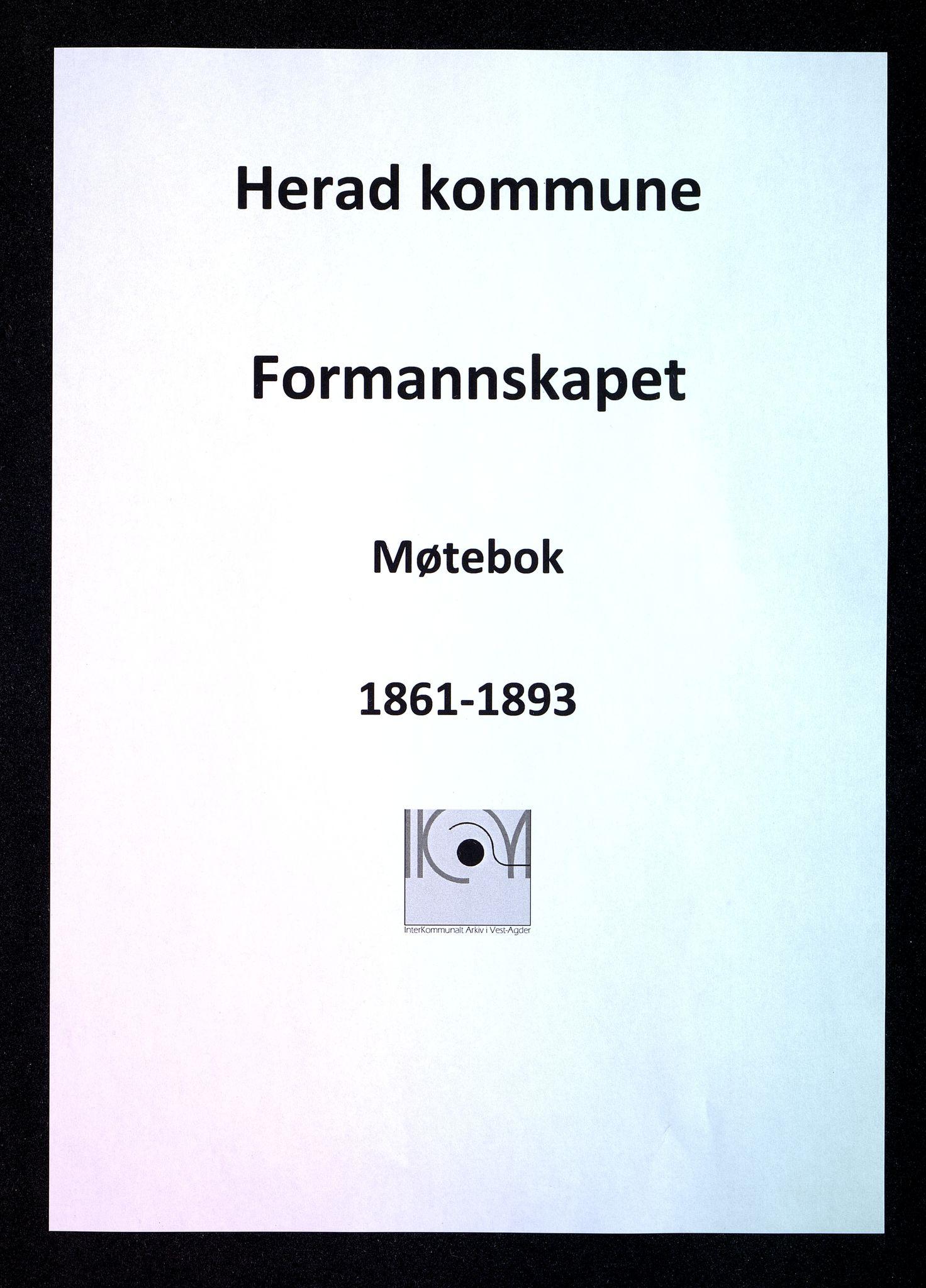 IKAV, Herad kommune - Formannskapet, A/L0007: Møtebok formannskapet, 1861-1893