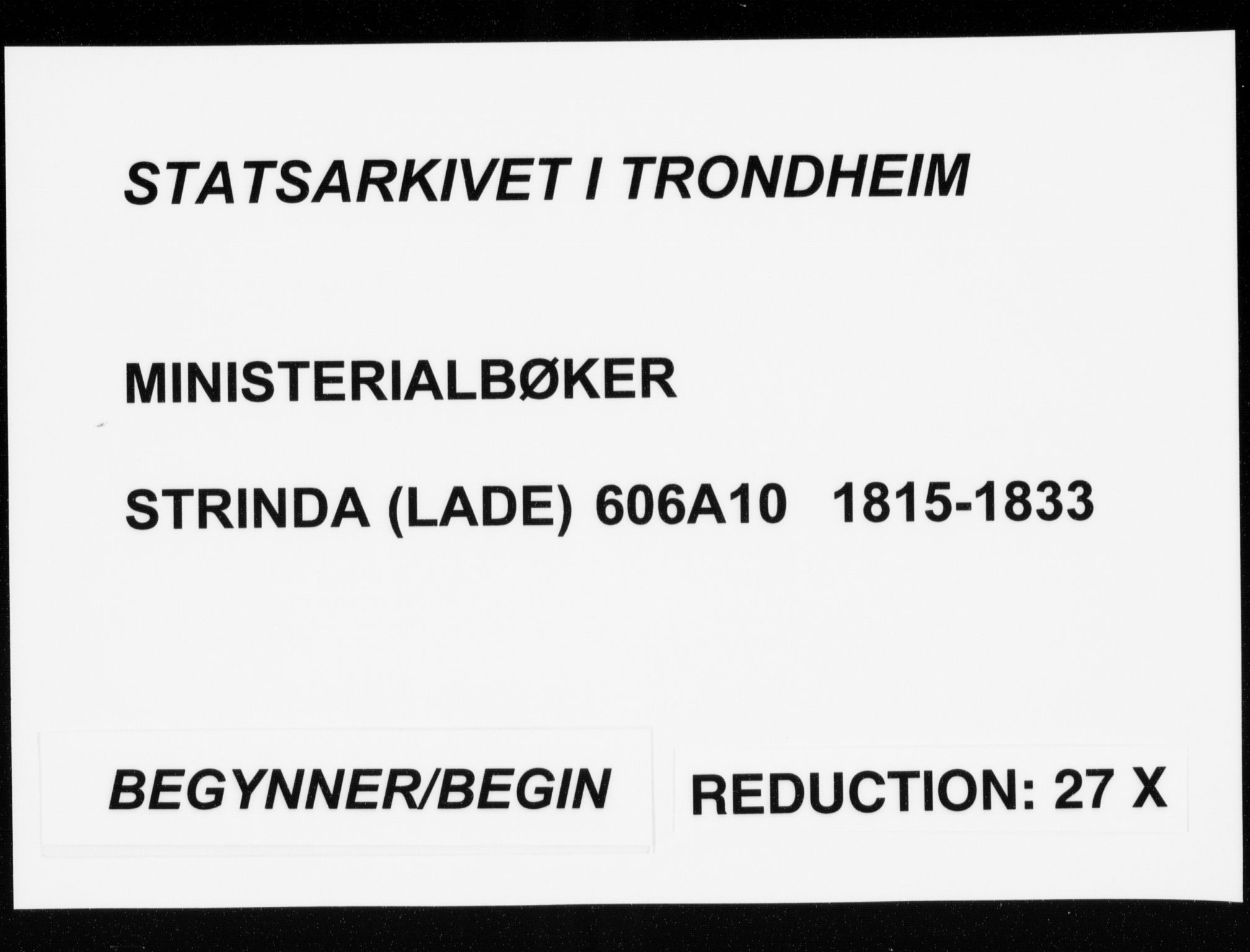 SAT, Ministerialprotokoller, klokkerbøker og fødselsregistre - Sør-Trøndelag, 606/L0295: Lysningsprotokoll nr. 606A10, 1815-1833