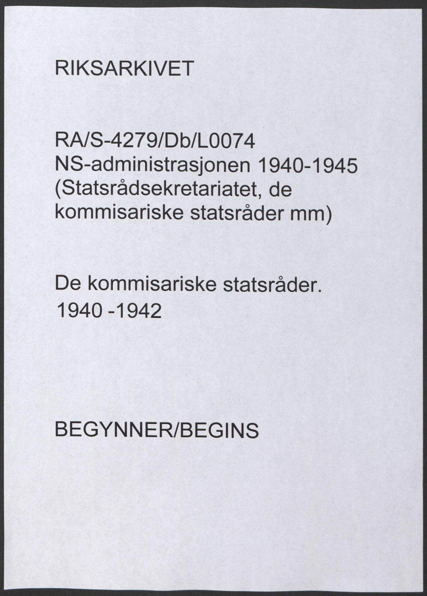 RA, NS-administrasjonen 1940-1945 (Statsrådsekretariatet, de kommisariske statsråder mm), D/Db/L0074: De kommisariske statsråder, 1940-1942, s. upaginert