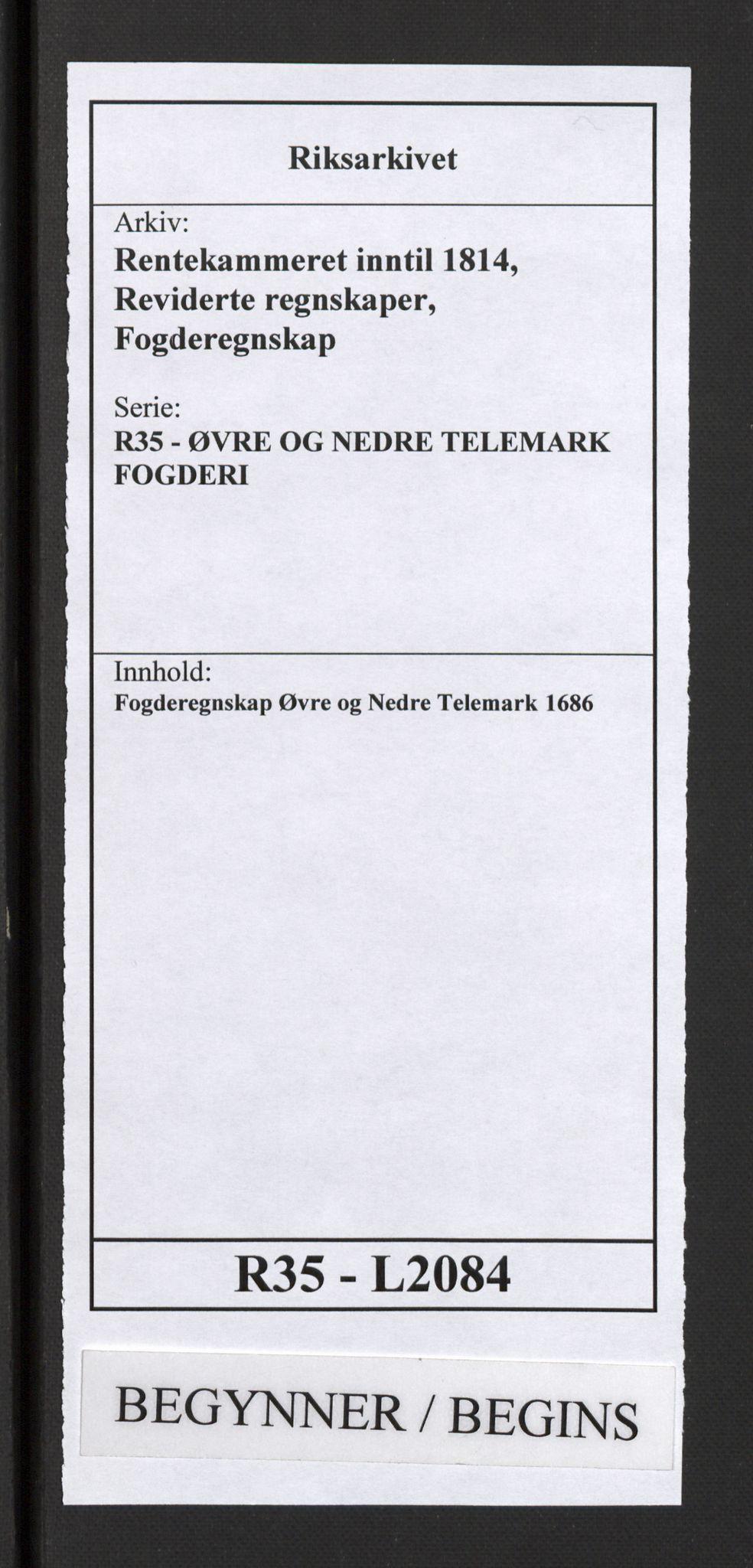 RA, Rentekammeret inntil 1814, Reviderte regnskaper, Fogderegnskap, R35/L2084: Fogderegnskap Øvre og Nedre Telemark, 1686, s. 1