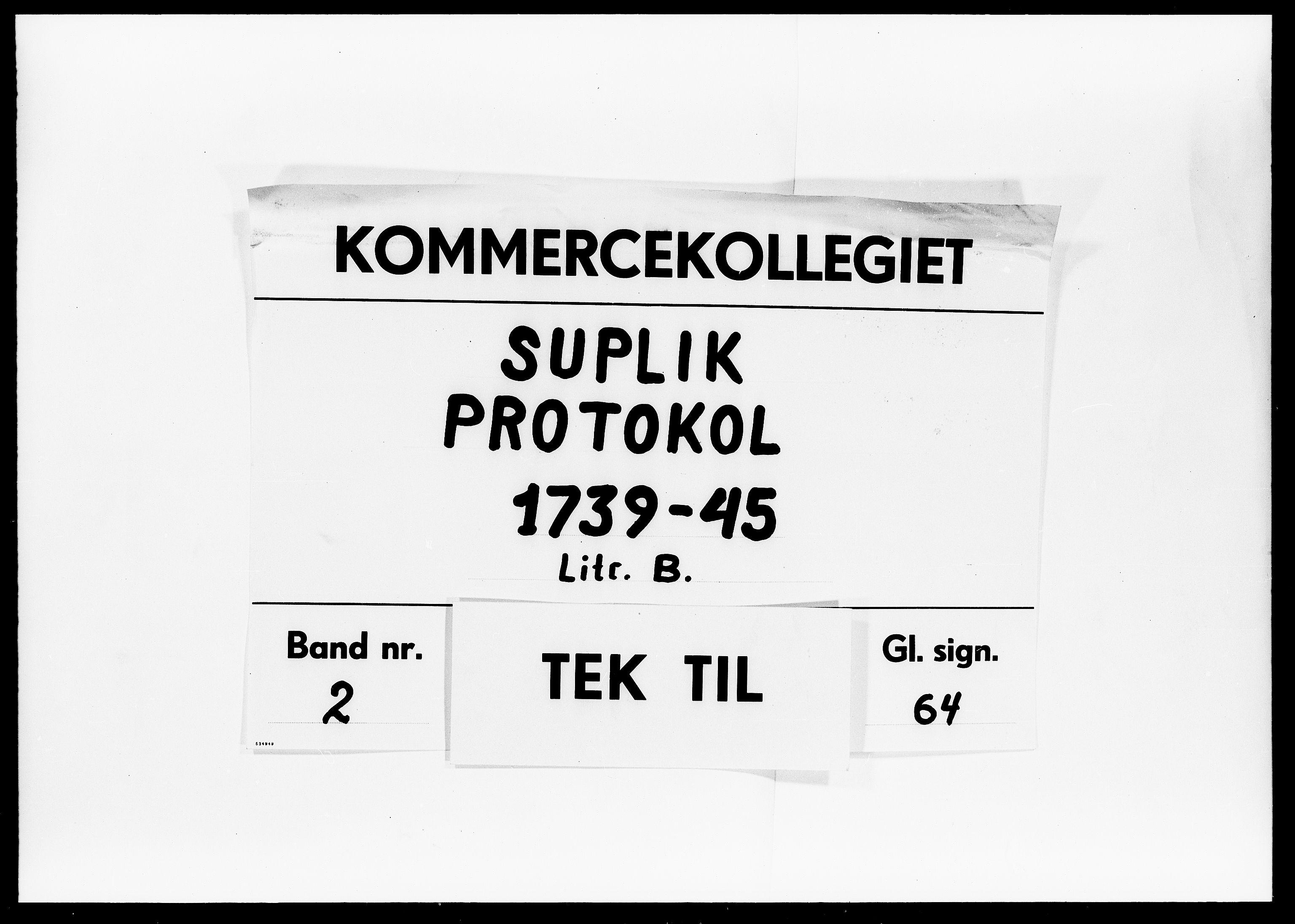 DRA, Kommercekollegiet, Dansk-Norske Sekretariat, -/32: Suplik Protokol B, 1739-1745