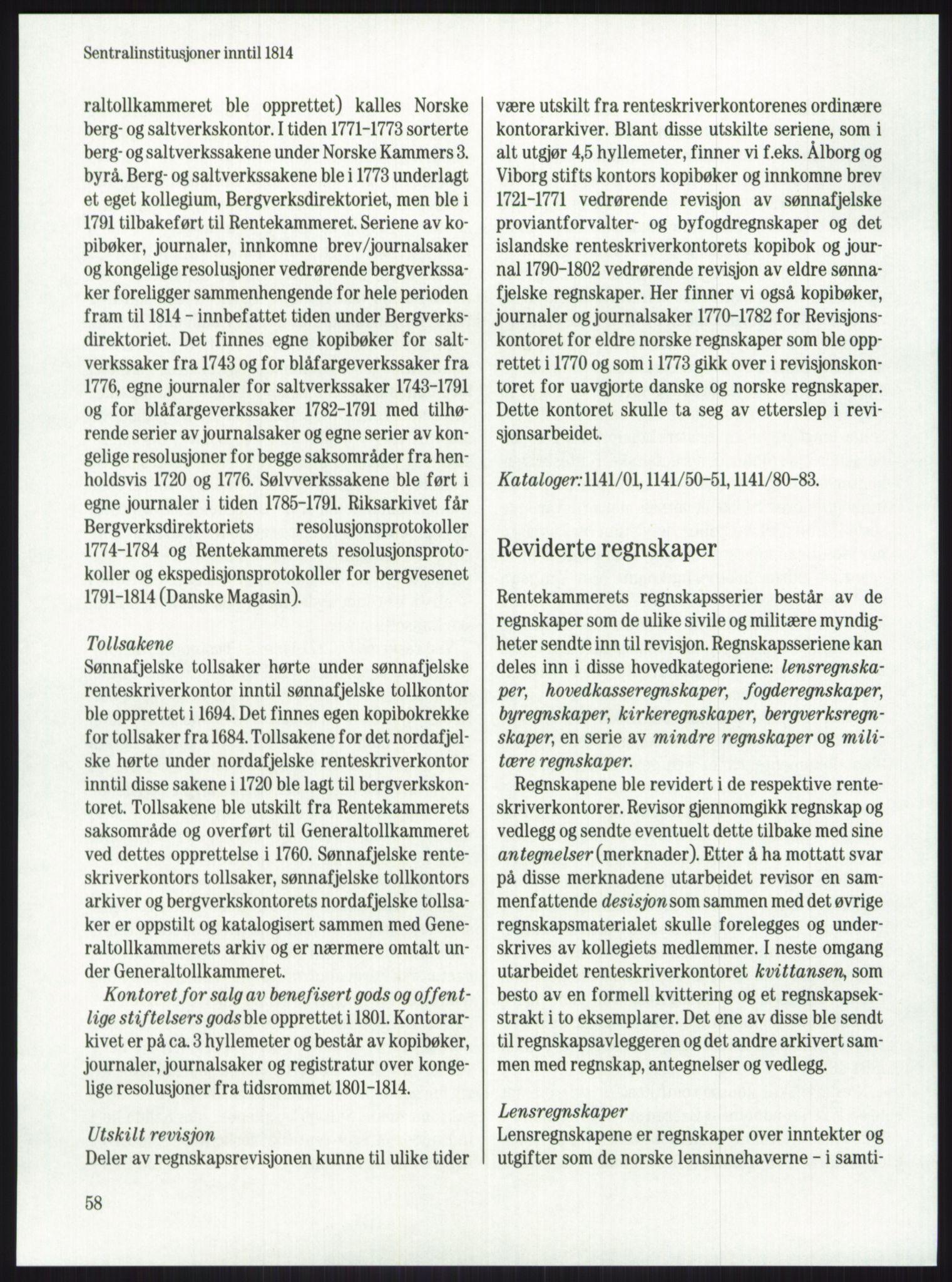 PUBL, Publikasjoner utgitt av Arkivverket, -/-: Knut Johannessen, Ole Kolsrud og Dag Mangset (red.): Håndbok for Riksarkivet (1992), s. 58