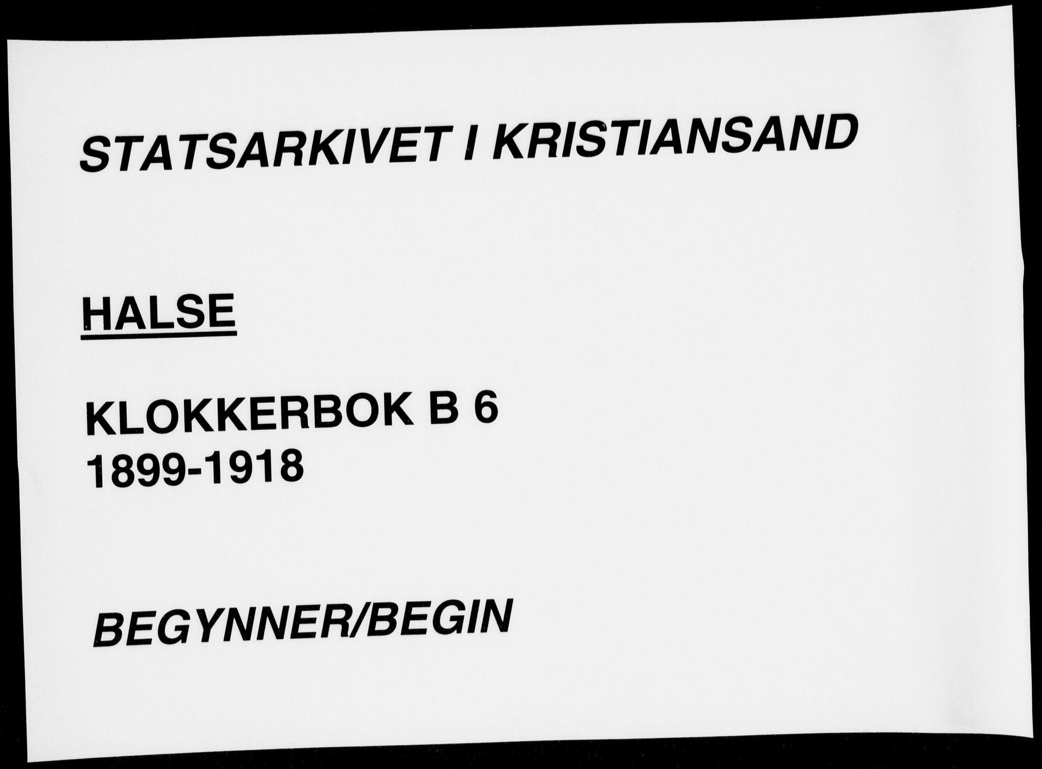 SAK, Mandal sokneprestkontor, F/Fb/Fba/L0012: Klokkerbok nr. B 6, 1899-1918