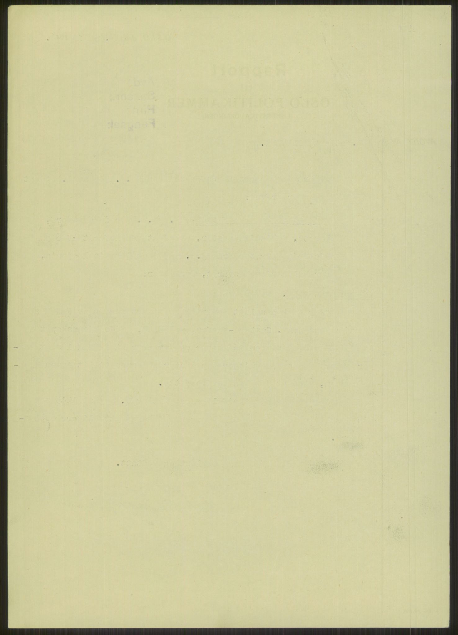 RA, Landssvikarkivet, Oslo politikammer, D/Dg/L0267: Henlagt hnr. 3658, 1945-1946, s. 250
