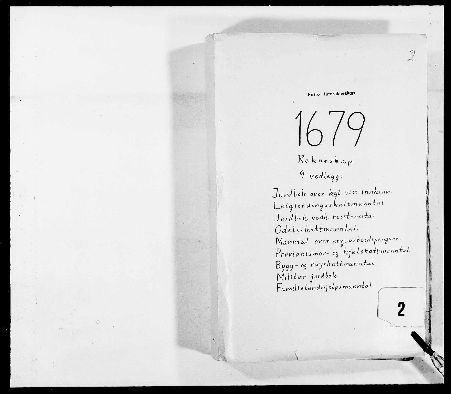 RA, Rentekammeret inntil 1814, Reviderte regnskaper, Fogderegnskap, R09/L0428: Fogderegnskap Follo, 1679, s. 1
