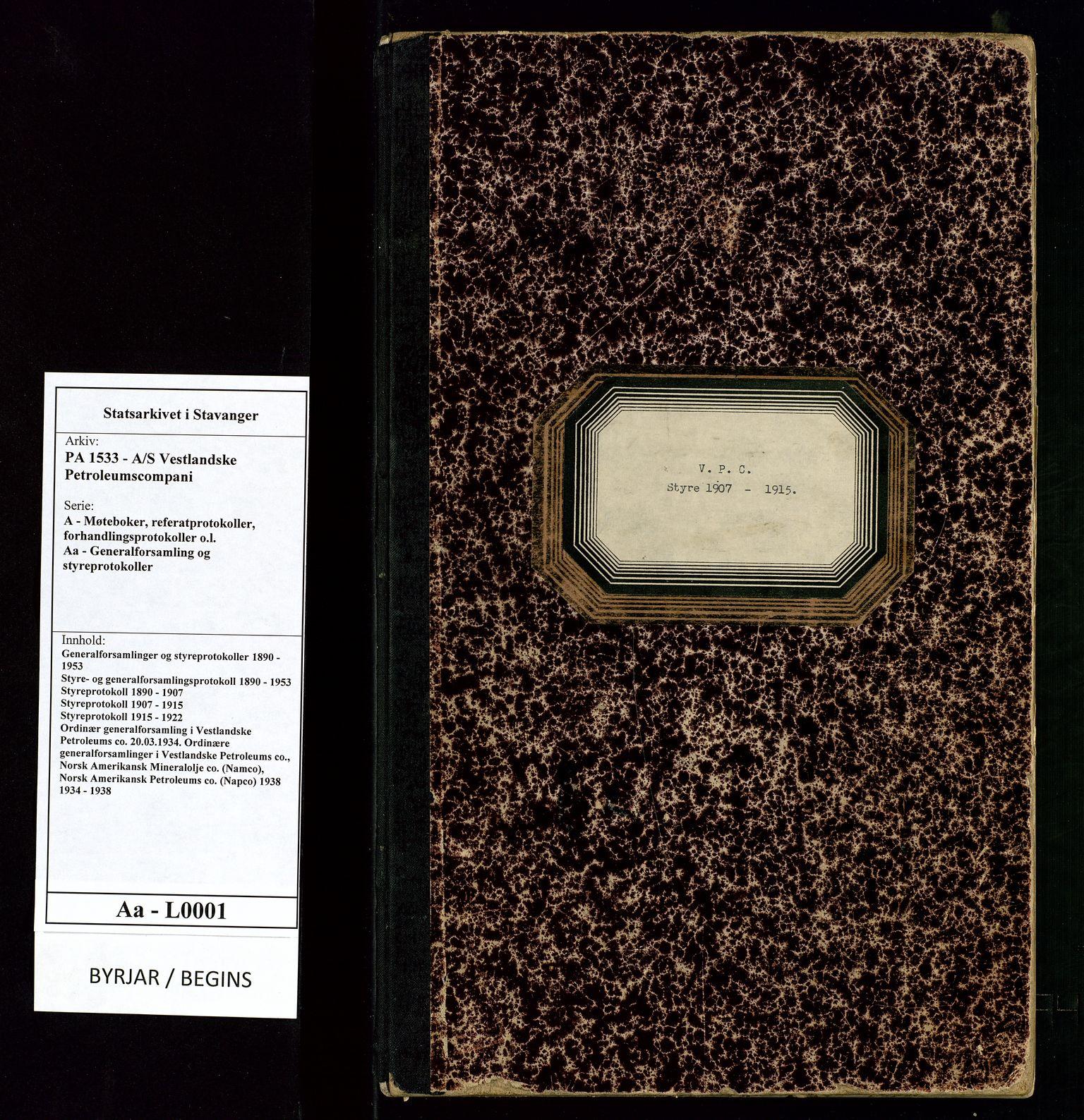 SAST, PA 1533 - A/S Vestlandske Petroleumscompani, A/Aa/L0001: Generalforsamlinger og styreprotokoller, 1907-1915, s. 1