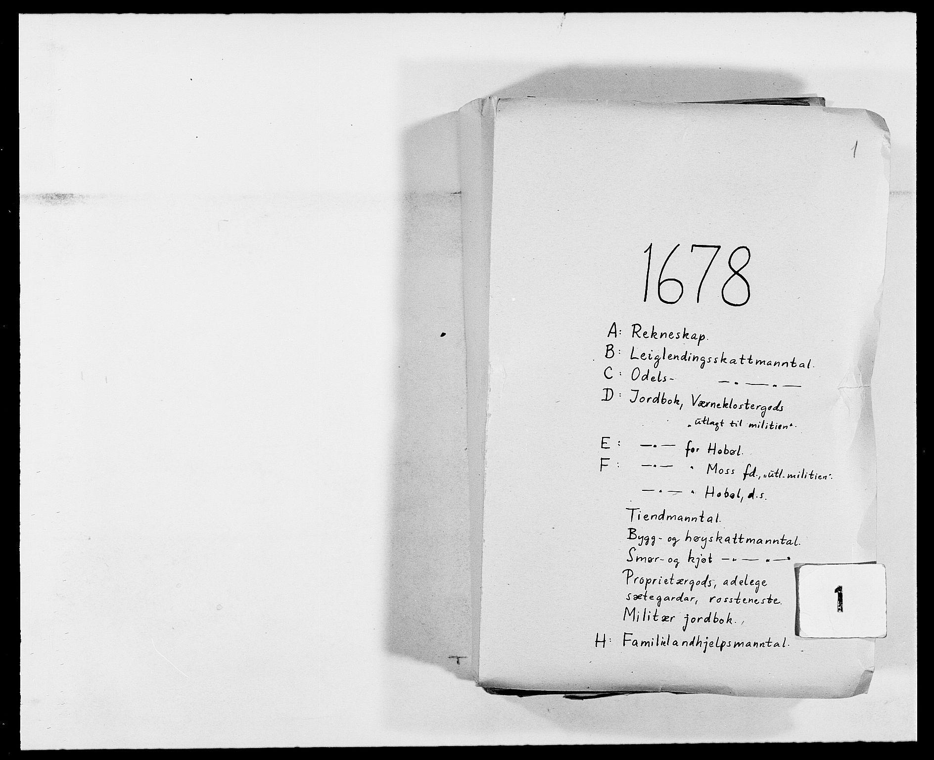 RA, Rentekammeret inntil 1814, Reviderte regnskaper, Fogderegnskap, R02/L0099: Fogderegnskap Moss og Verne kloster, 1678, s. 1