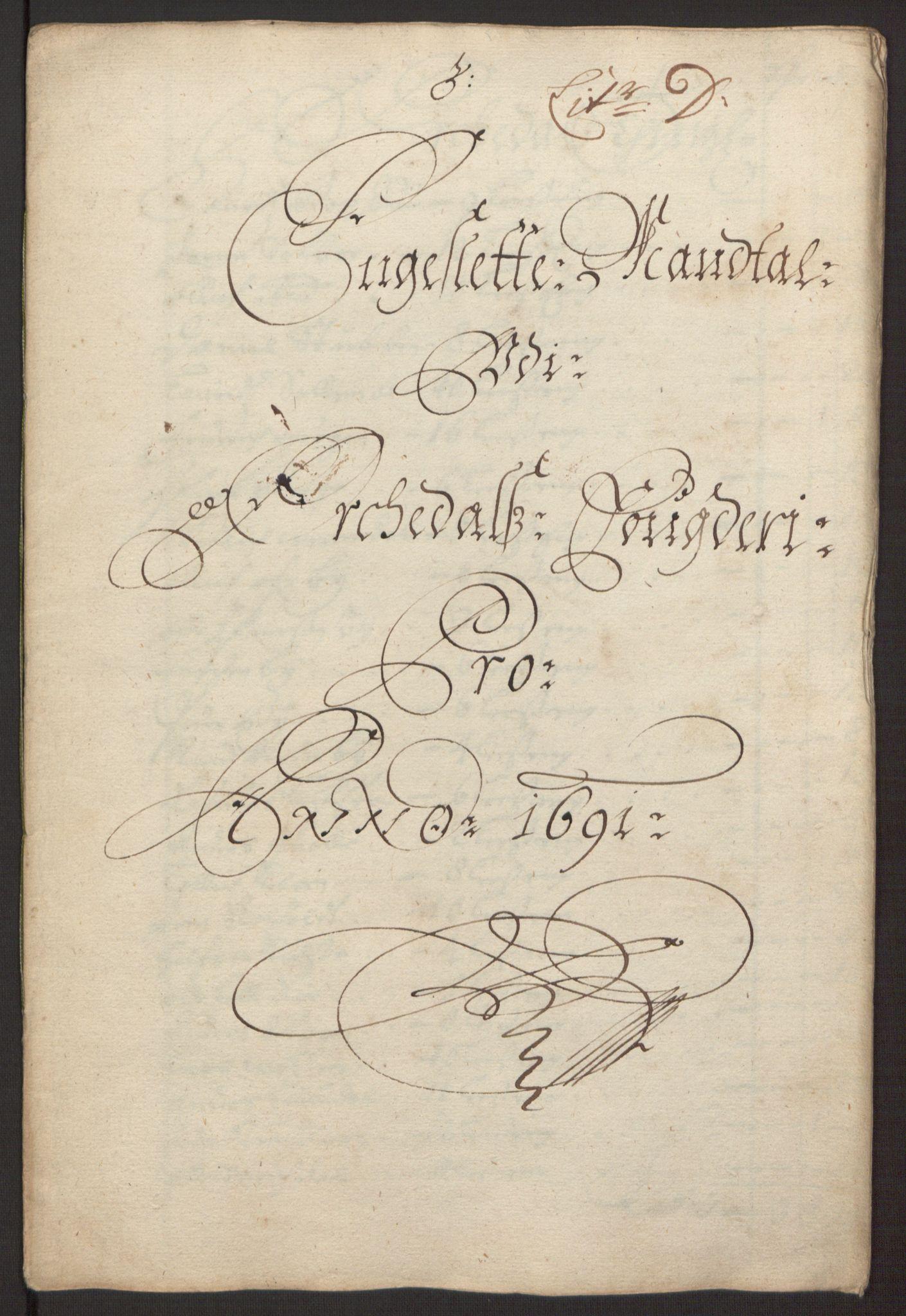 RA, Rentekammeret inntil 1814, Reviderte regnskaper, Fogderegnskap, R58/L3937: Fogderegnskap Orkdal, 1691-1692, s. 43