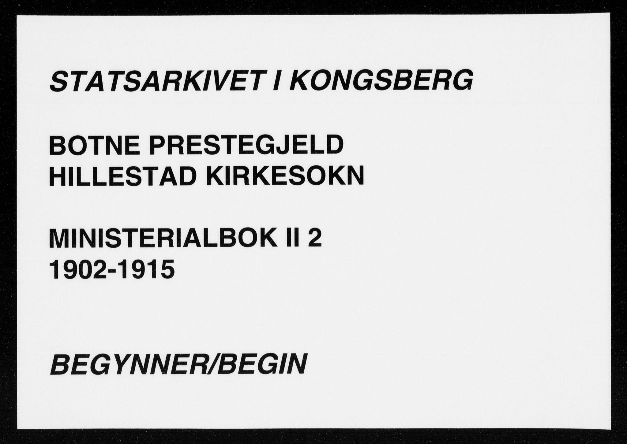 SAKO, Botne kirkebøker, F/Fb/L0002: Ministerialbok nr. II 2, 1902-1915