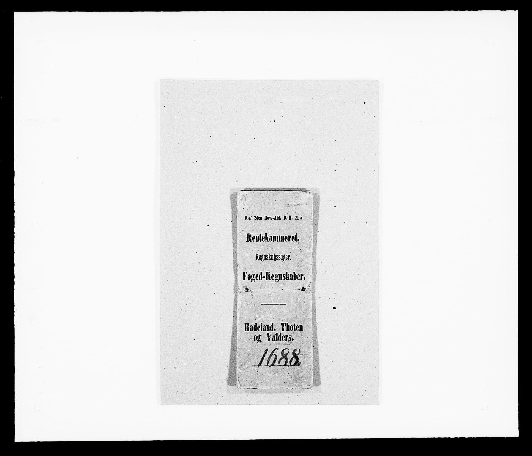RA, Rentekammeret inntil 1814, Reviderte regnskaper, Fogderegnskap, R18/L1287: Fogderegnskap Hadeland, Toten og Valdres, 1688, s. 1
