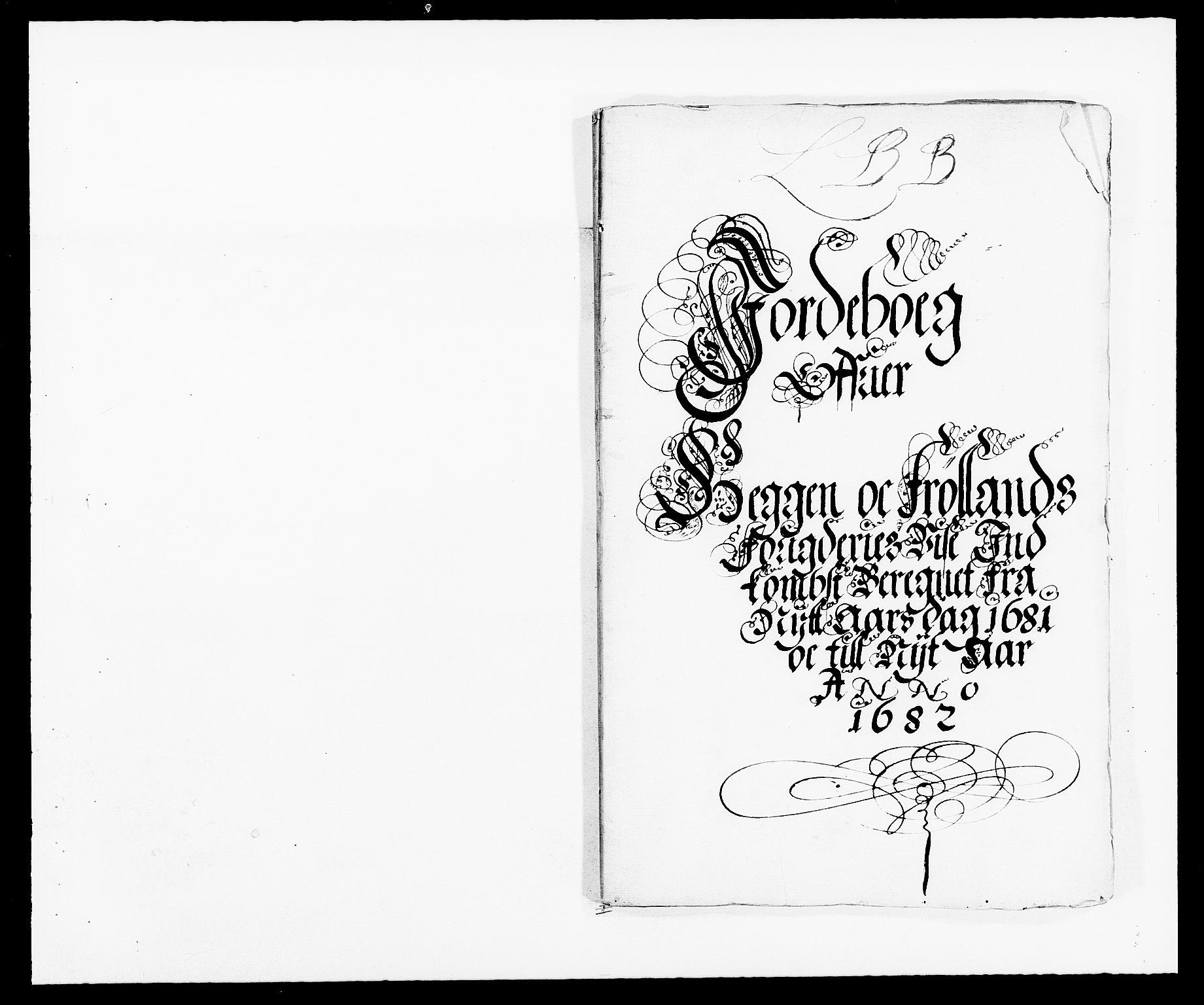 RA, Rentekammeret inntil 1814, Reviderte regnskaper, Fogderegnskap, R06/L0280: Fogderegnskap Heggen og Frøland, 1681-1684, s. 21