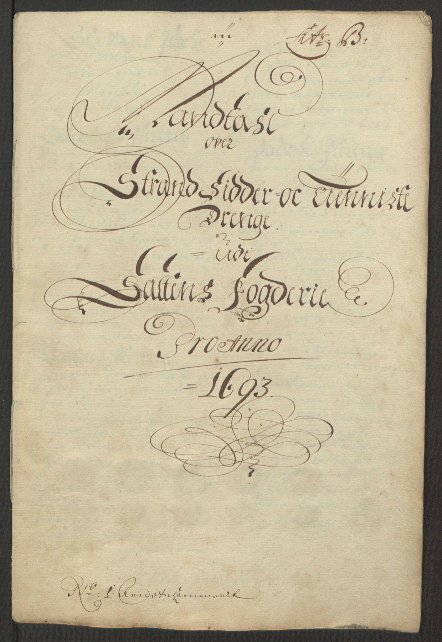 RA, Rentekammeret inntil 1814, Reviderte regnskaper, Fogderegnskap, R66/L4577: Fogderegnskap Salten, 1691-1693, s. 293