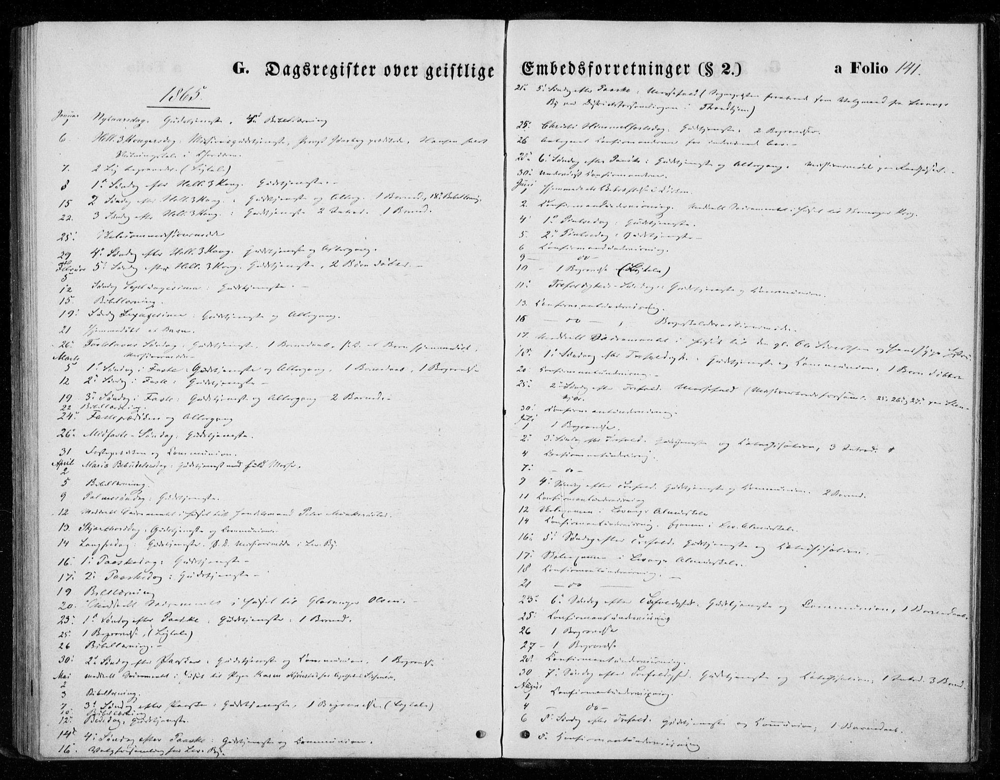 SAT, Ministerialprotokoller, klokkerbøker og fødselsregistre - Nord-Trøndelag, 720/L0186: Ministerialbok nr. 720A03, 1864-1874, s. 141