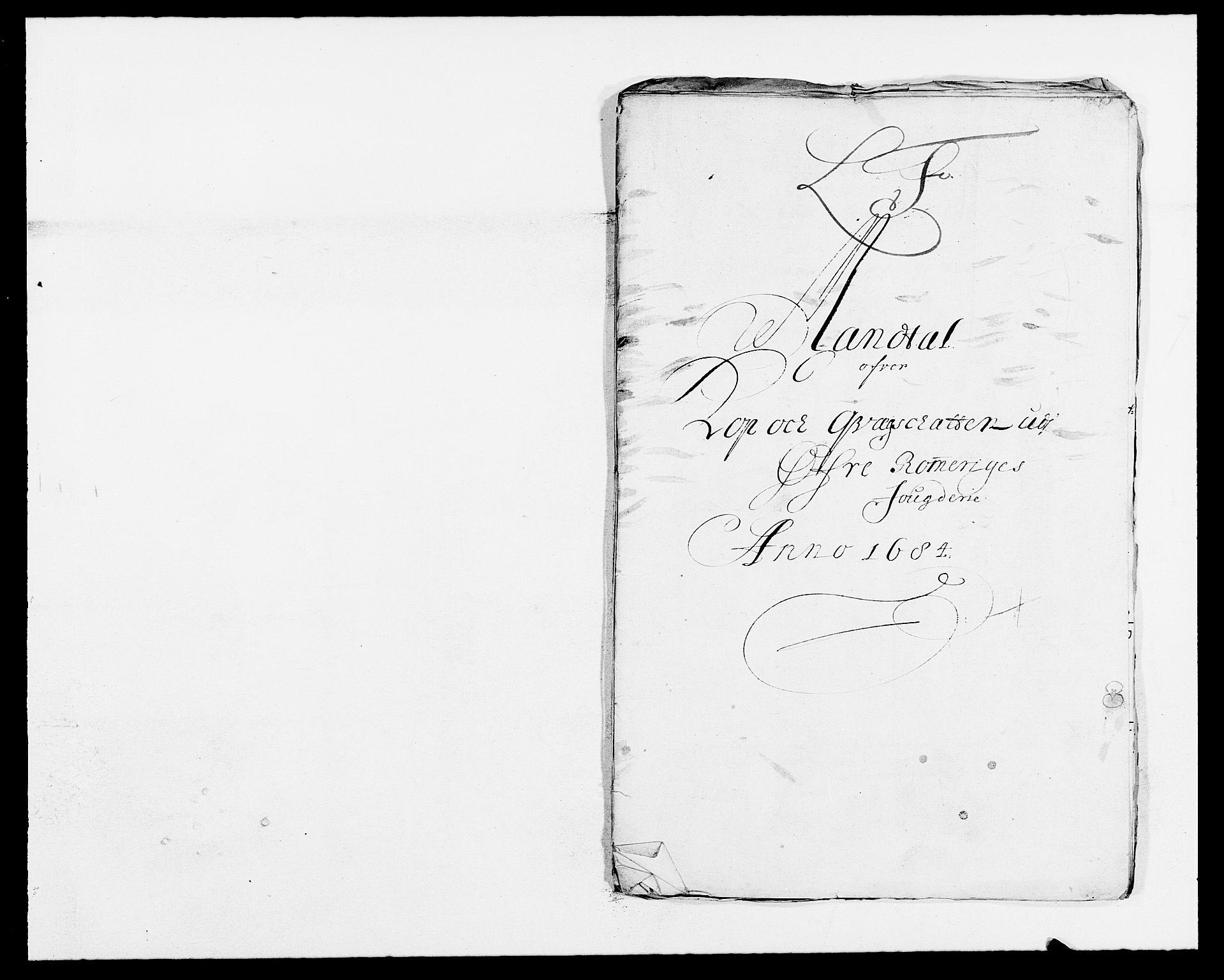 RA, Rentekammeret inntil 1814, Reviderte regnskaper, Fogderegnskap, R12/L0698: Fogderegnskap Øvre Romerike, 1684, s. 72