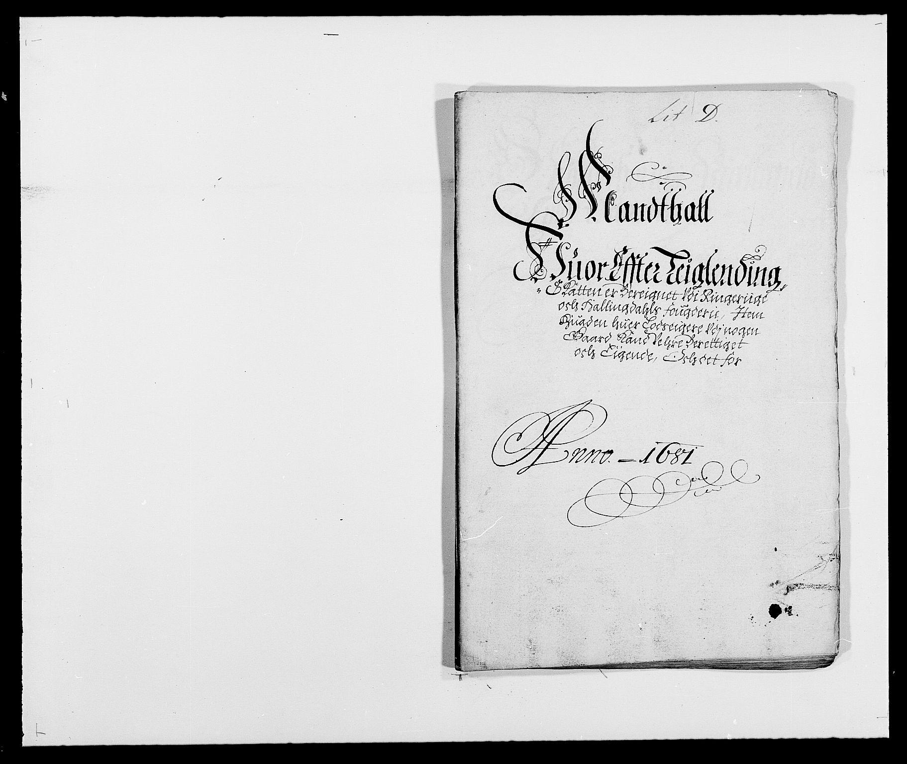 RA, Rentekammeret inntil 1814, Reviderte regnskaper, Fogderegnskap, R21/L1445: Fogderegnskap Ringerike og Hallingdal, 1681-1689, s. 85